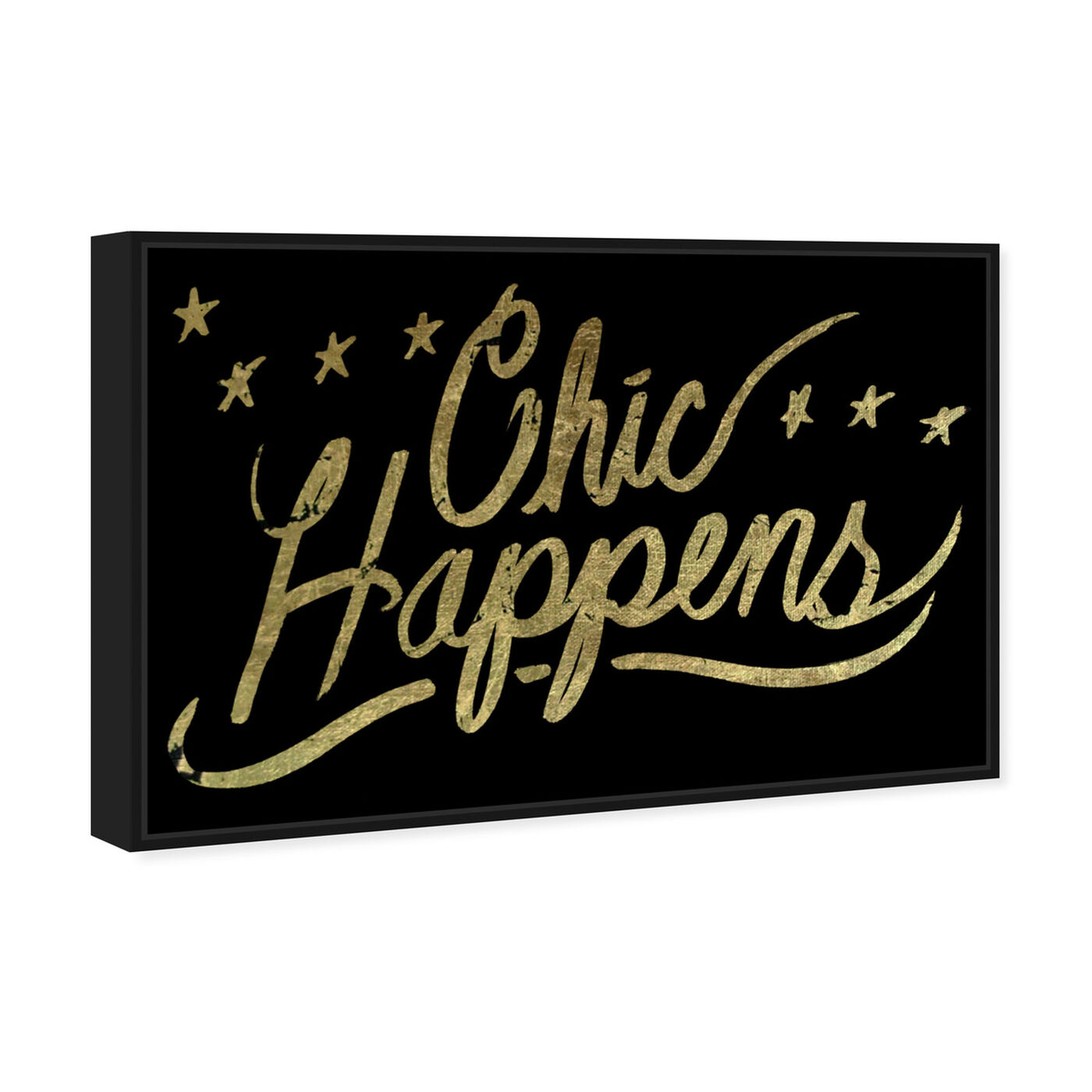 Angled view of Chic Happens featuring typography and quotes and fashion quotes and sayings art.