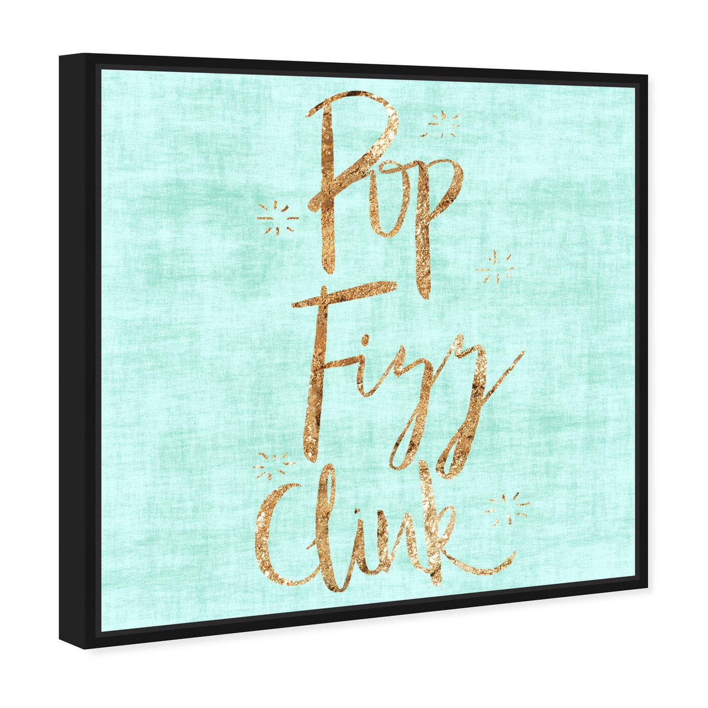 Angled view of Pop Fizz Clink featuring typography and quotes and funny quotes and sayings art.