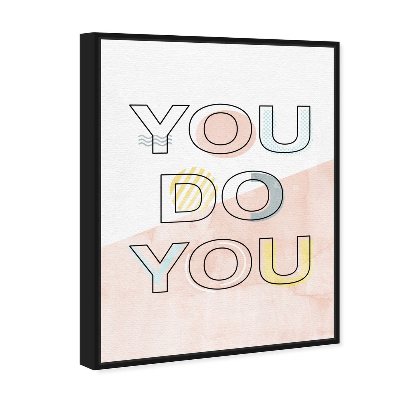 Angled view of You Do You featuring typography and quotes and quotes and sayings art.