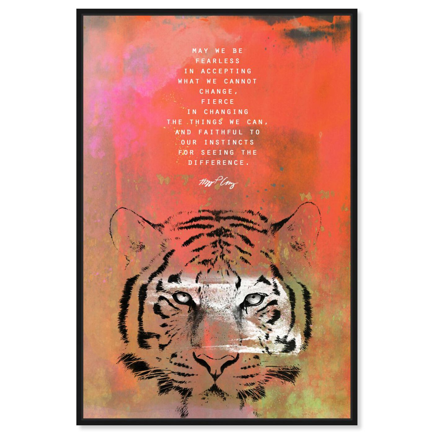 Front view of Maggie P Chang - Tiger featuring typography and quotes and motivational quotes and sayings art.