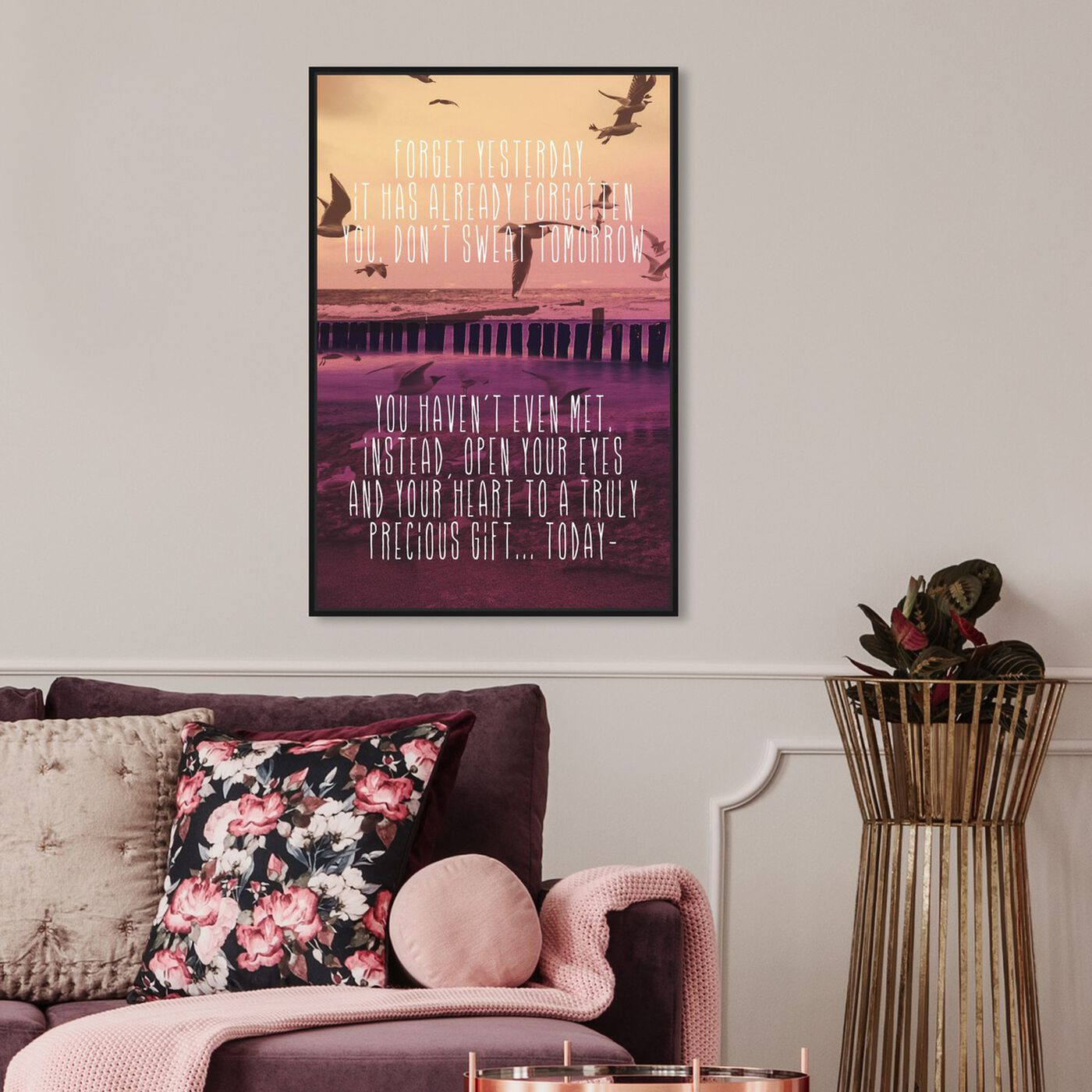Hanging view of Forget Yesterday featuring typography and quotes and motivational quotes and sayings art.