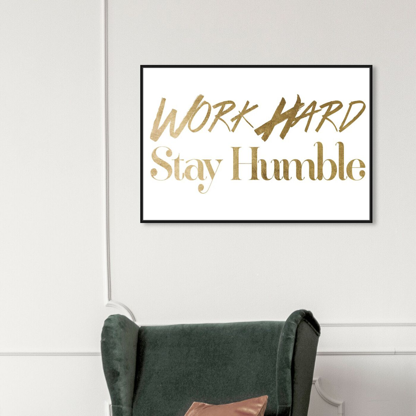 Hanging view of Work Hard Gold Foil featuring typography and quotes and inspirational quotes and sayings art.