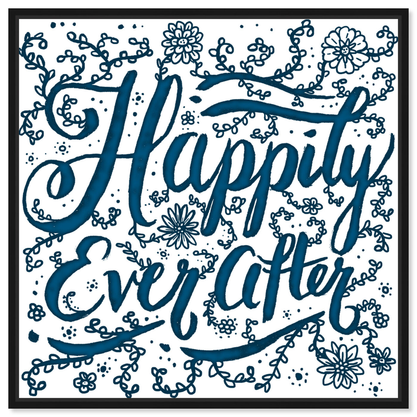 Front view of Happily Ever After featuring typography and quotes and family quotes and sayings art.