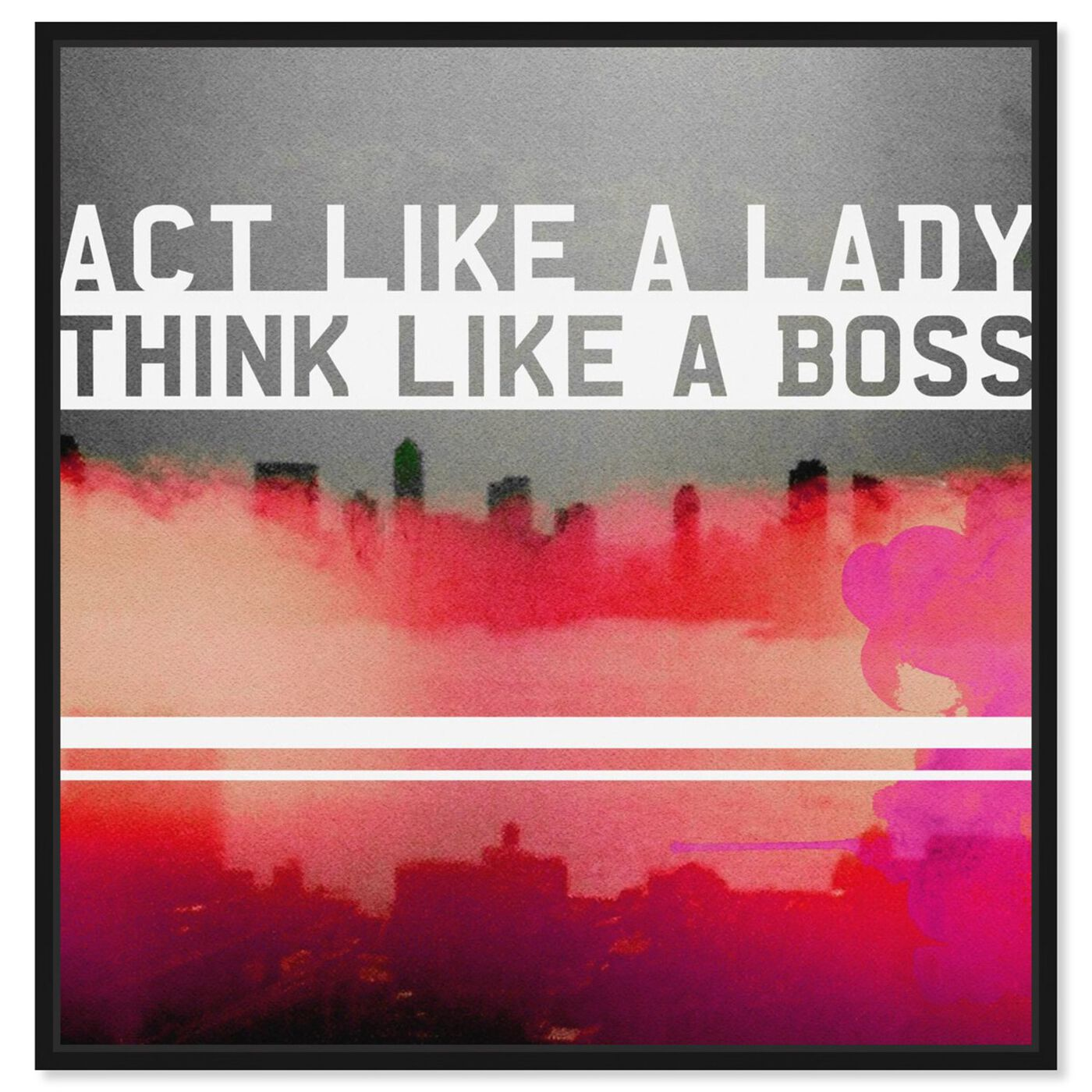 Front view of Act Like A Lady featuring typography and quotes and empowered women quotes and sayings art.