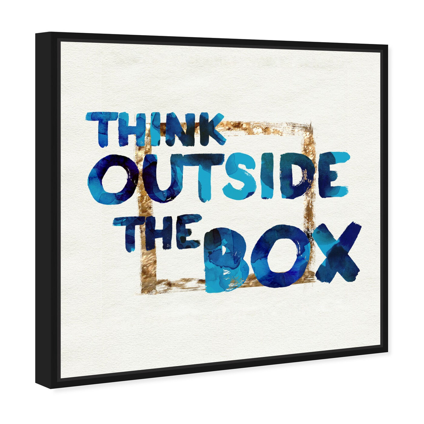 Angled view of Think Outside featuring typography and quotes and motivational quotes and sayings art.