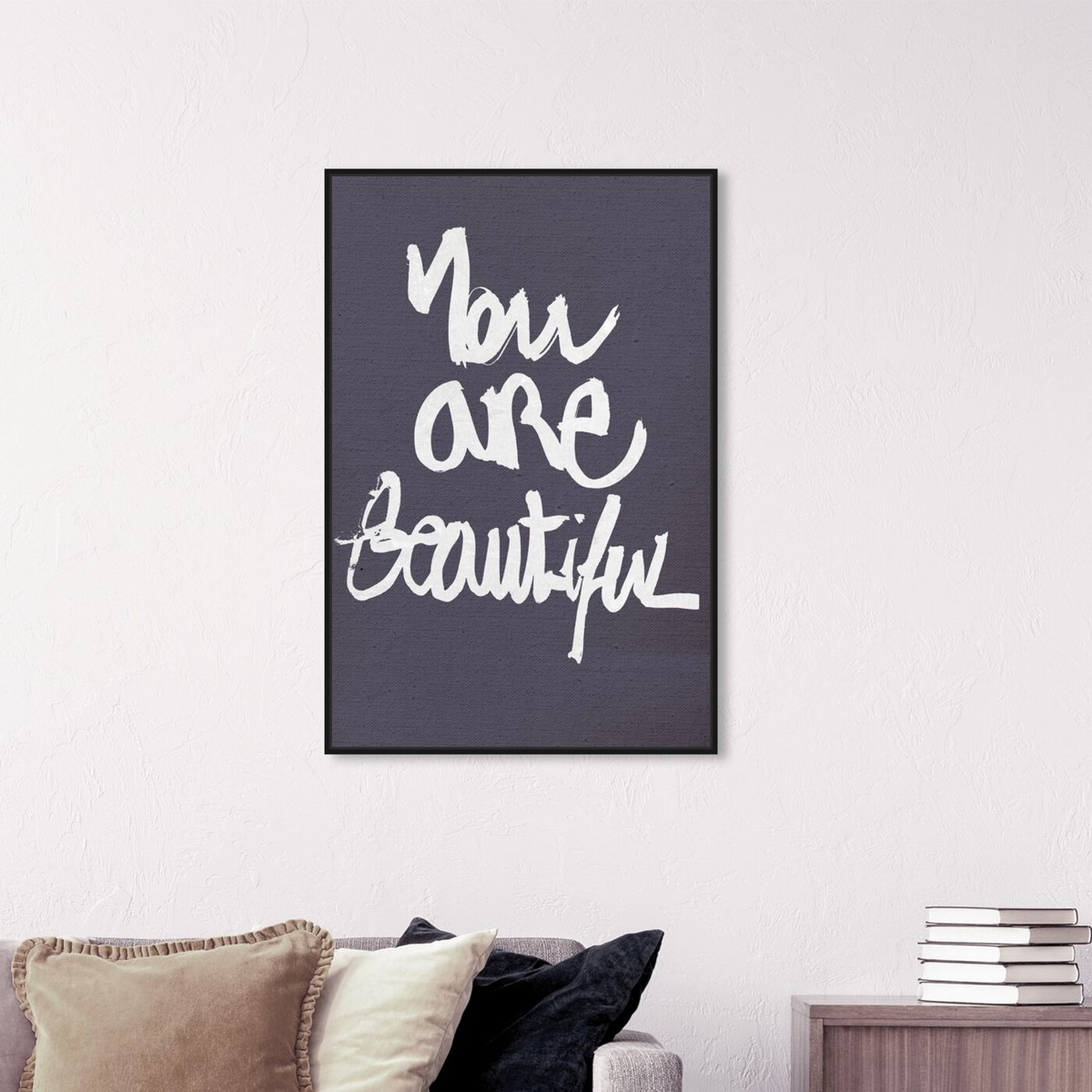 Hanging view of You Really Are I featuring typography and quotes and beauty quotes and sayings art.