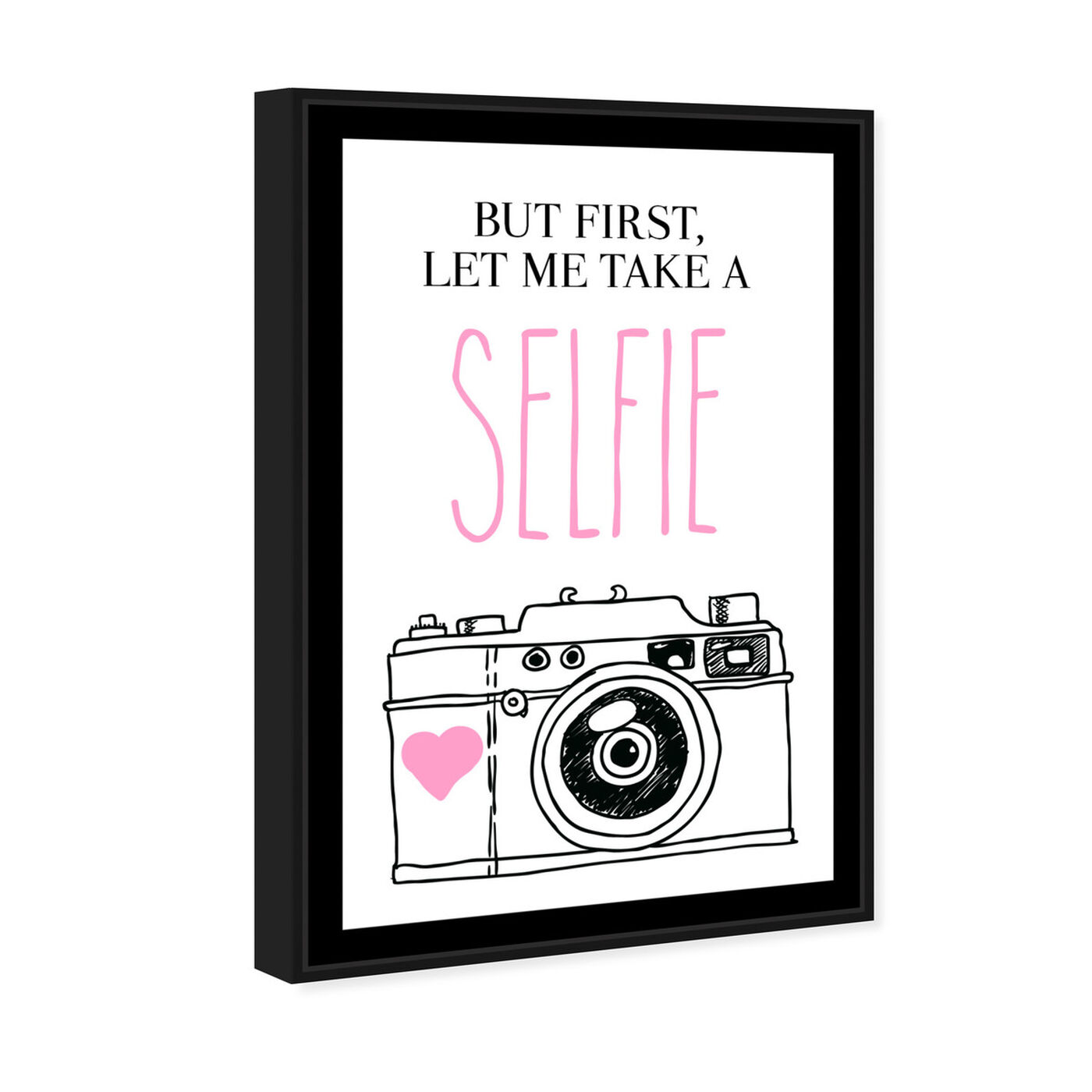 Angled view of Selfie I featuring typography and quotes and quotes and sayings art.