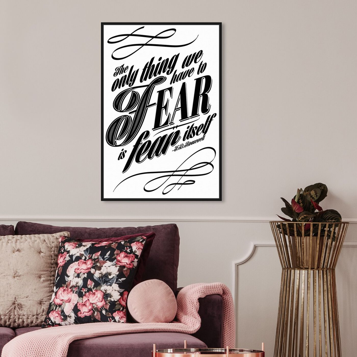 Hanging view of The Fear featuring typography and quotes and motivational quotes and sayings art.