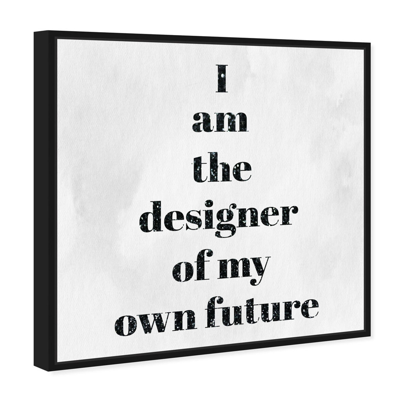 Angled view of Designer of my future featuring typography and quotes and motivational quotes and sayings art.