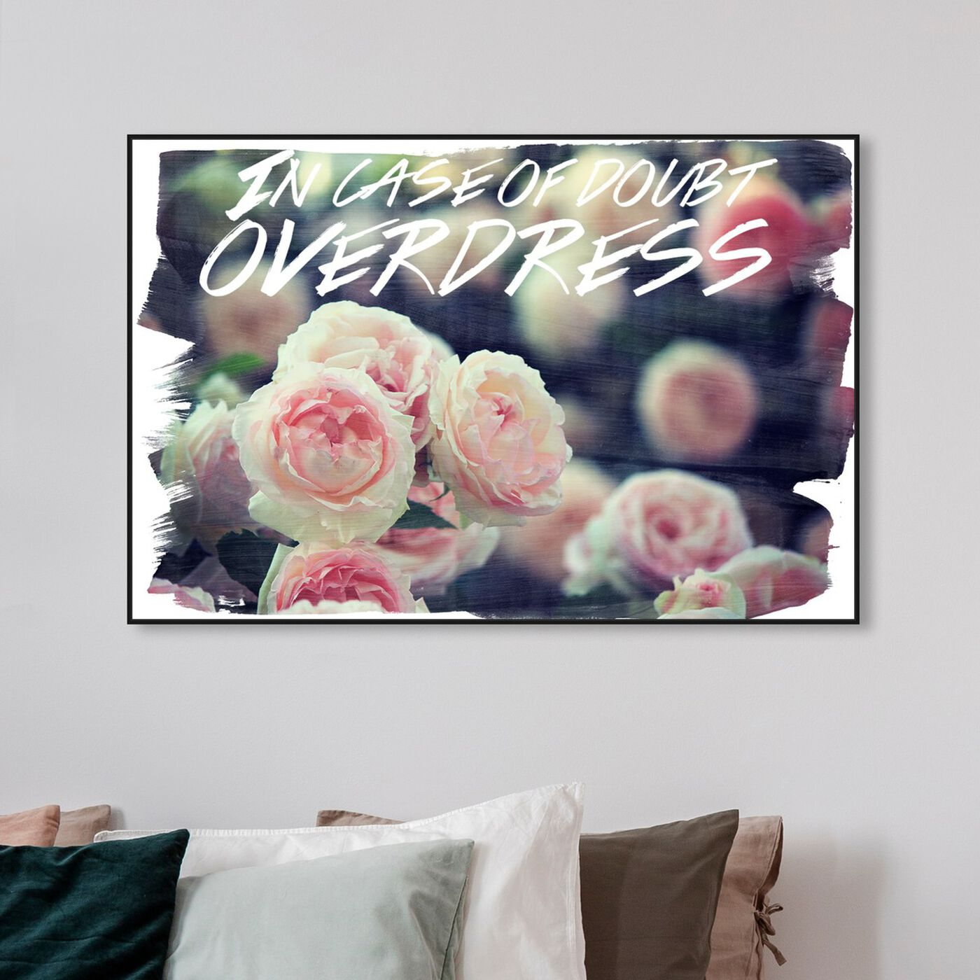 Hanging view of Overdress featuring typography and quotes and fashion quotes and sayings art.