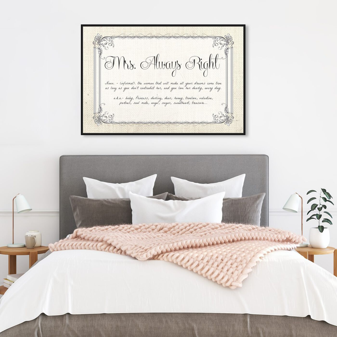 Hanging view of Mrs Always Right featuring typography and quotes and funny quotes and sayings art.