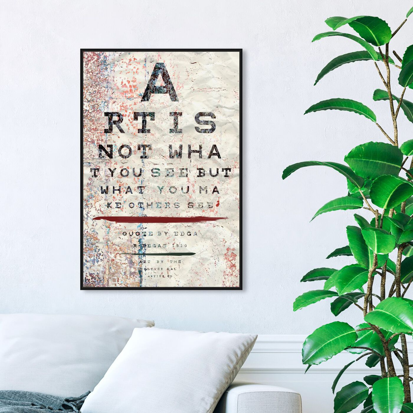 Hanging view of Art is featuring typography and quotes and motivational quotes and sayings art.