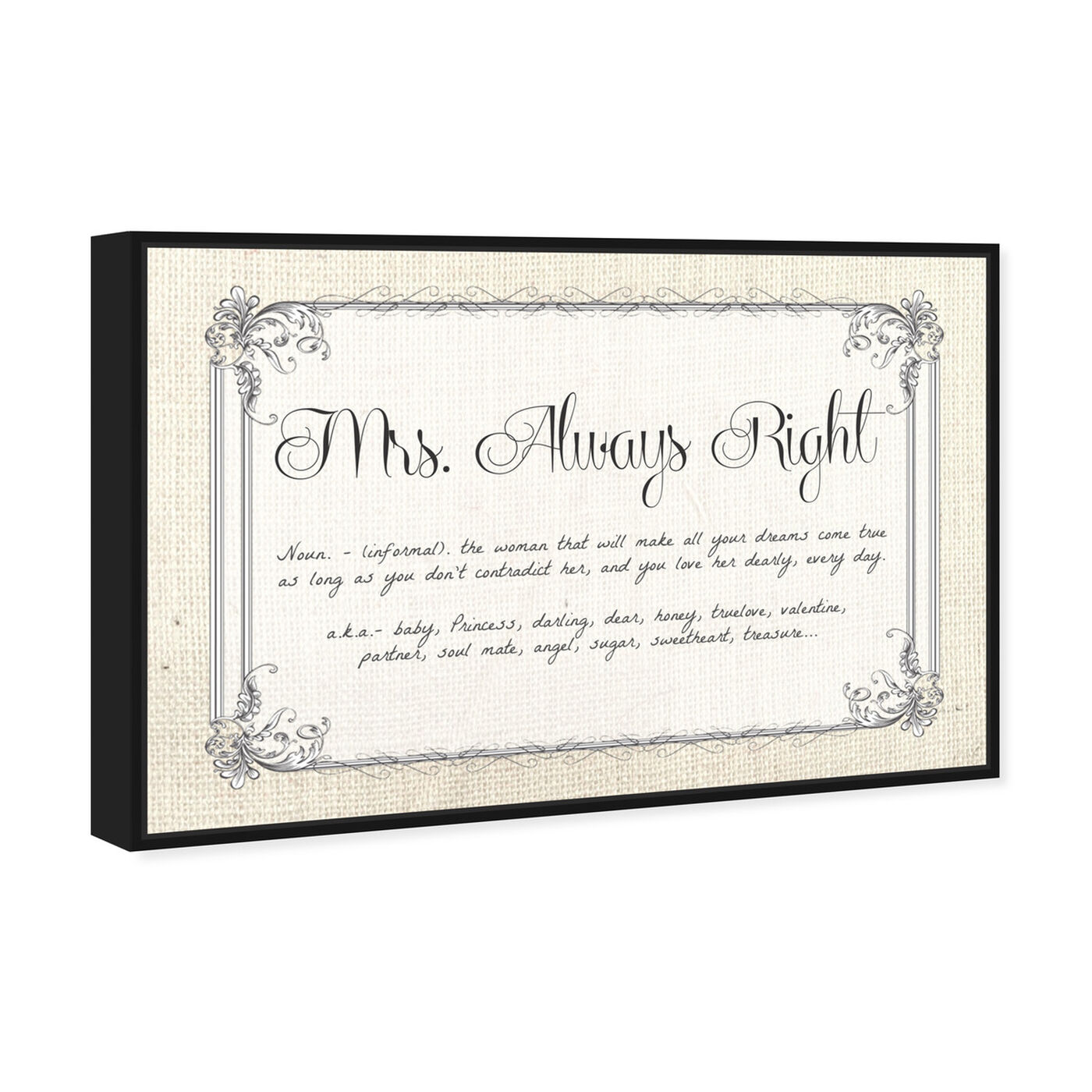 Angled view of Mrs Always Right featuring typography and quotes and funny quotes and sayings art.