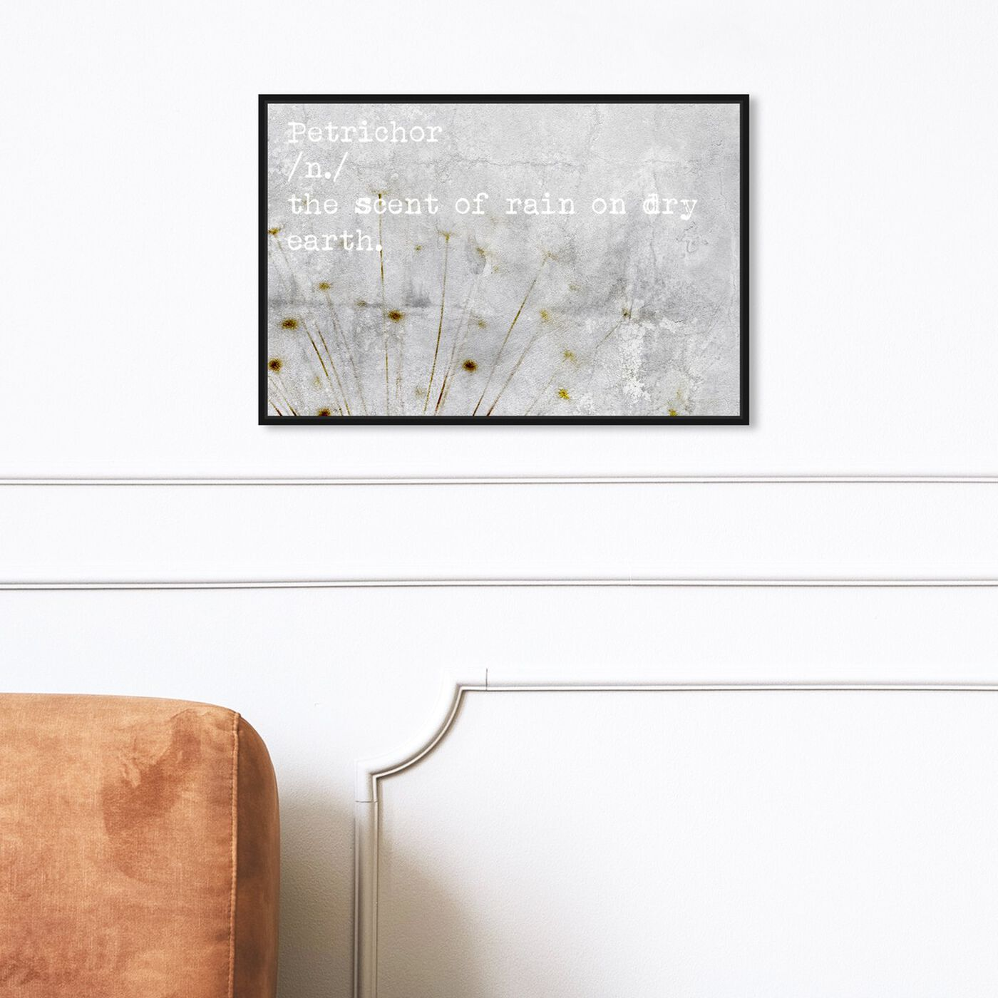 Hanging view of Petrichor featuring typography and quotes and quotes and sayings art.