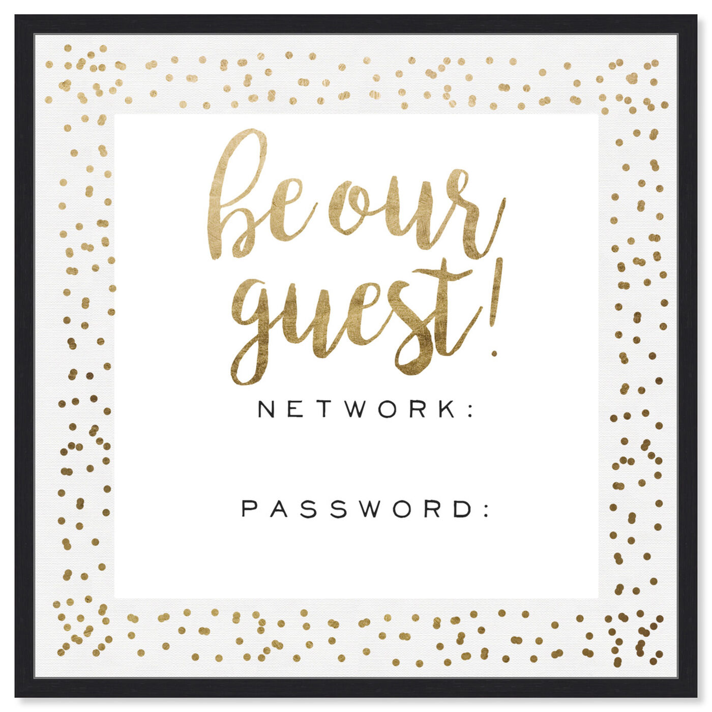 Front view of Be Our Guest Wifi Gold Confetti featuring typography and quotes and family quotes and sayings art.