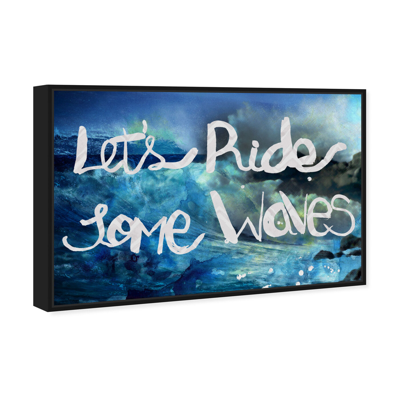 Angled view of Ride Some Waves featuring typography and quotes and inspirational quotes and sayings art.