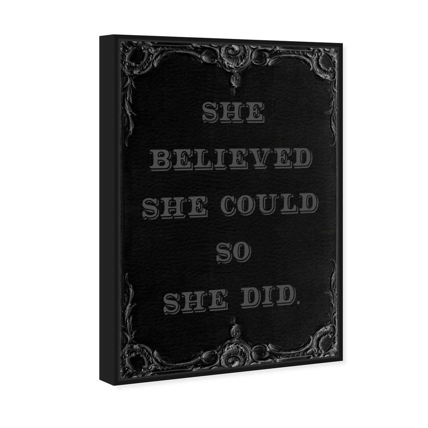 Angled view of She Believed She Could II featuring typography and quotes and empowered women quotes and sayings art.