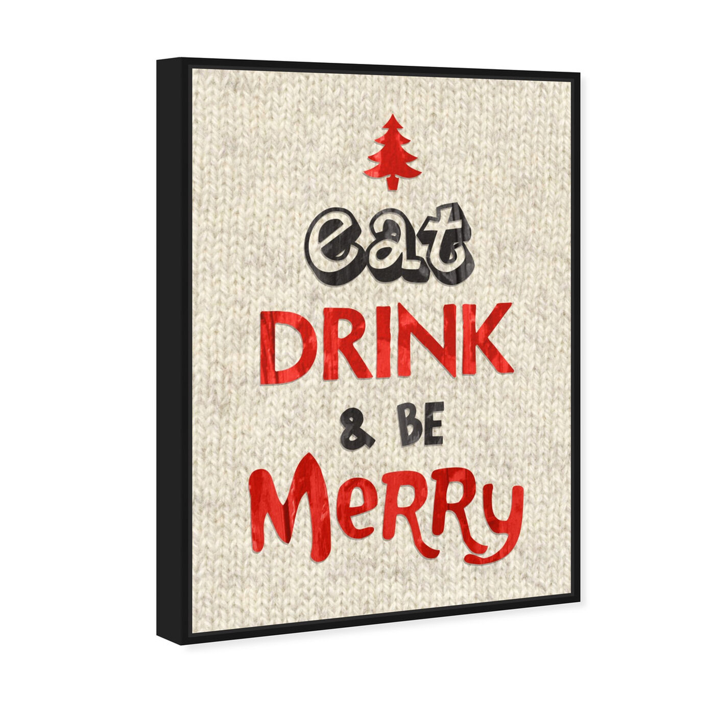 Angled view of Eat Drink and Be Merry featuring holiday and seasonal and holidays art.