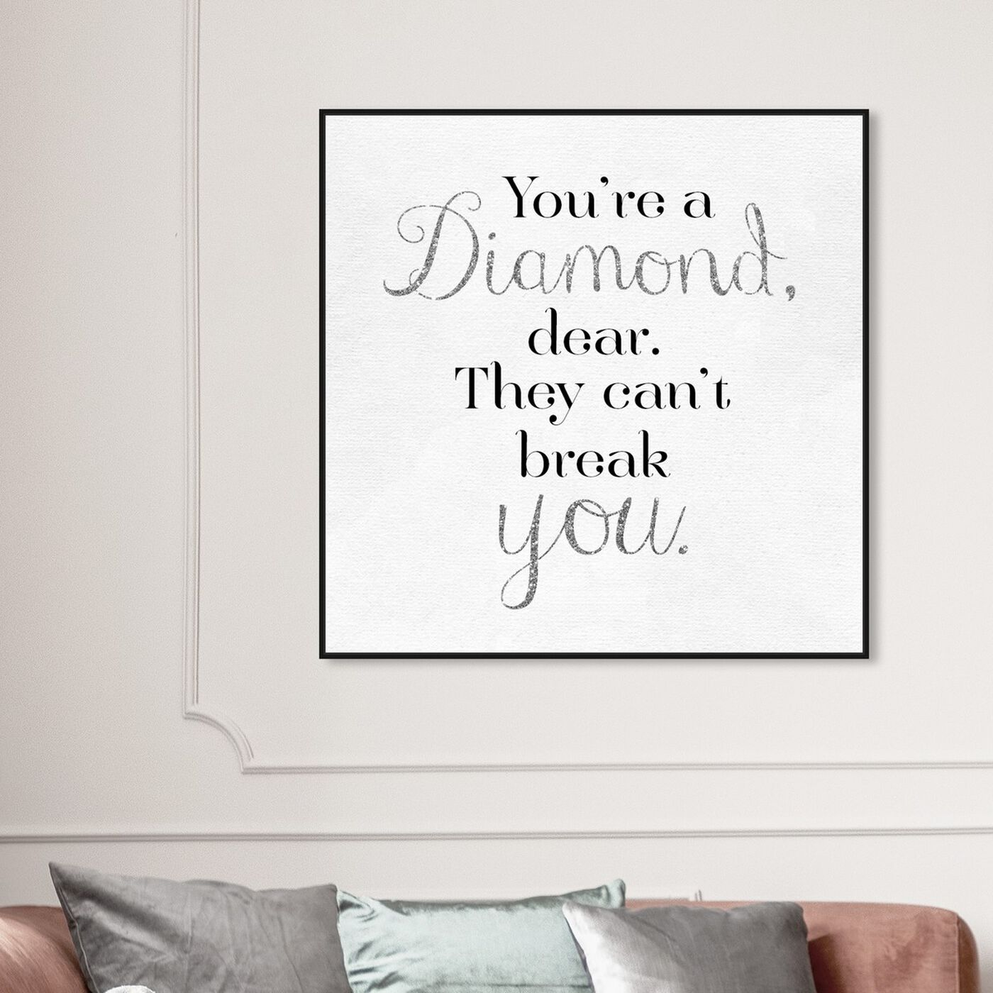 Hanging view of You're A Diamond featuring typography and quotes and love quotes and sayings art.