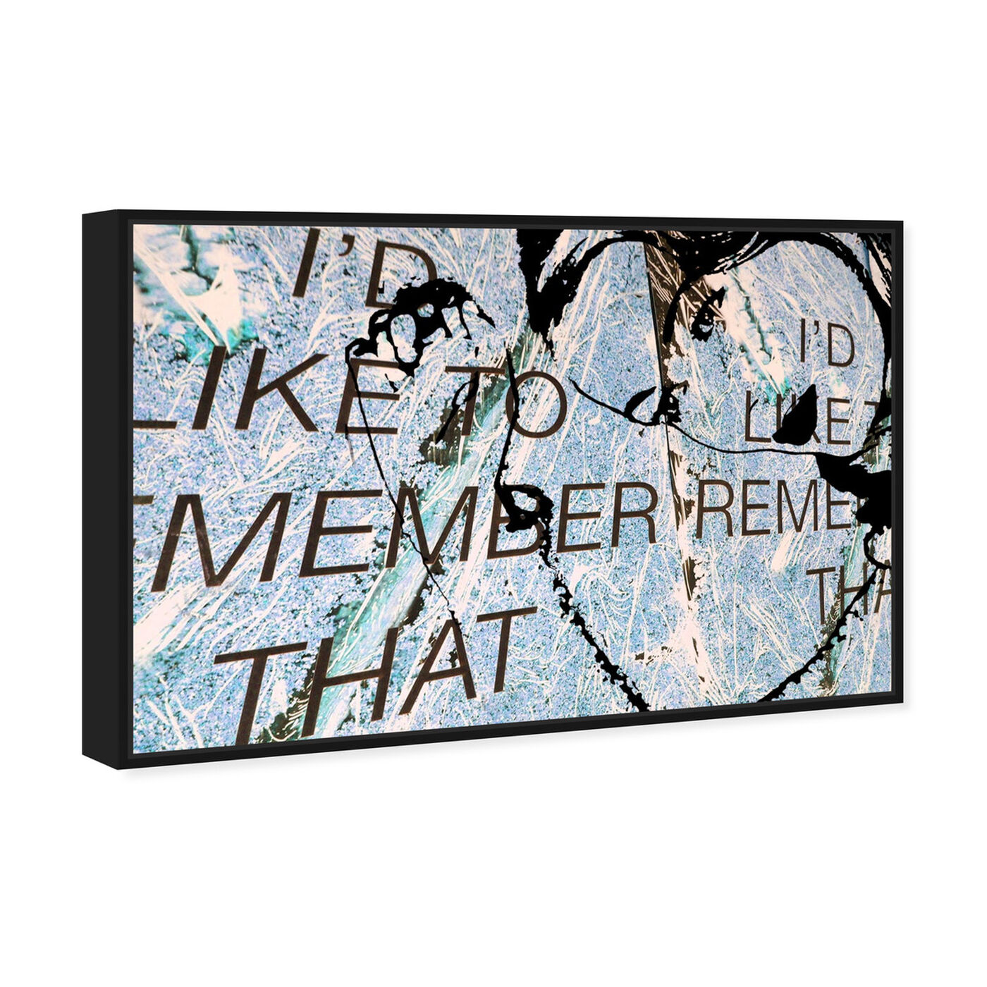 Angled view of I'd Like To Remember featuring typography and quotes and love quotes and sayings art.