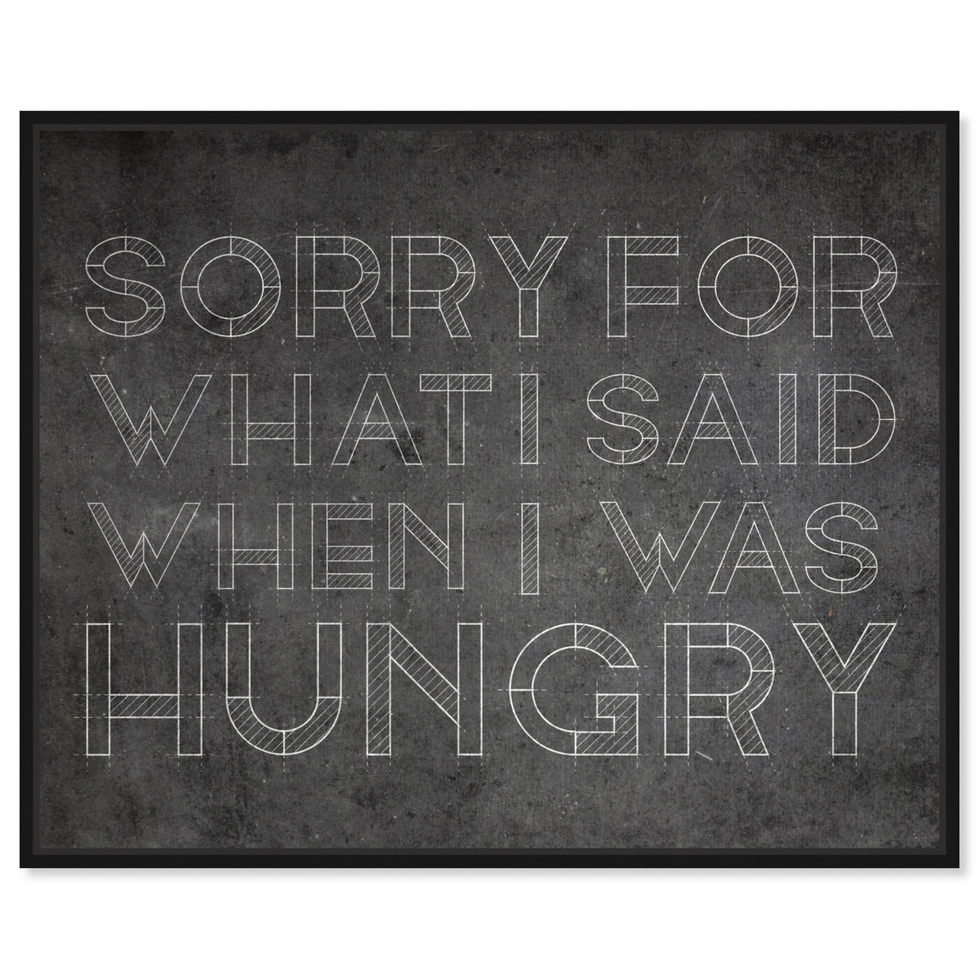 Front view of Hungry featuring typography and quotes and funny quotes and sayings art.