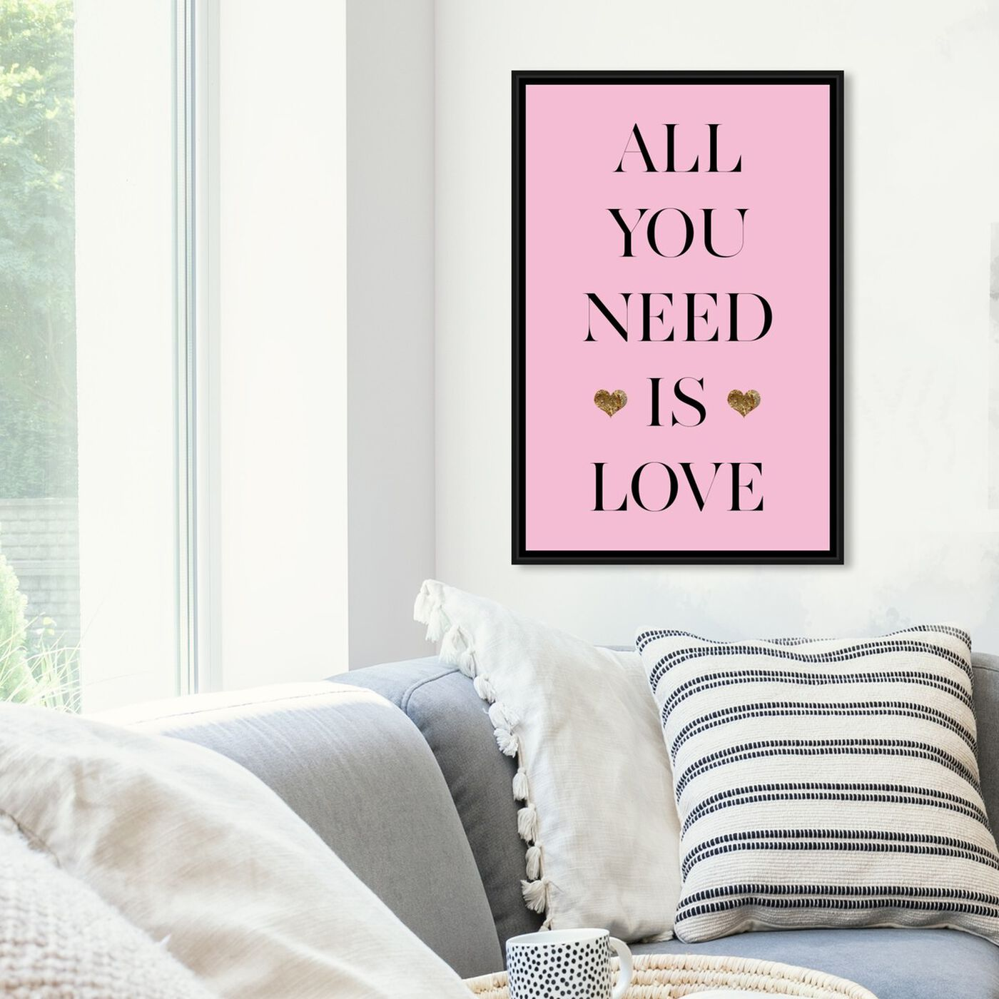 Hanging view of All You Need  featuring typography and quotes and love quotes and sayings art.