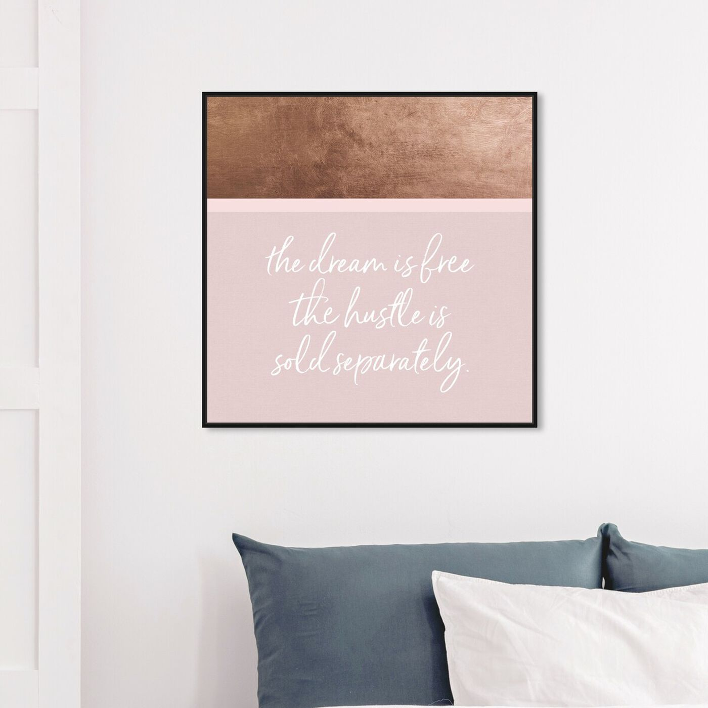 Hanging view of Hustle and Dream featuring typography and quotes and motivational quotes and sayings art.