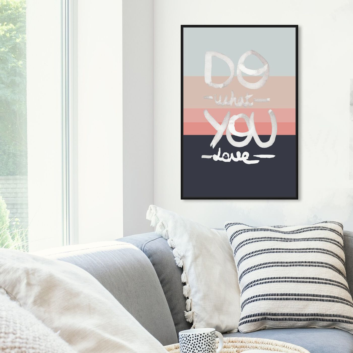 Hanging view of What You Love featuring typography and quotes and love quotes and sayings art.