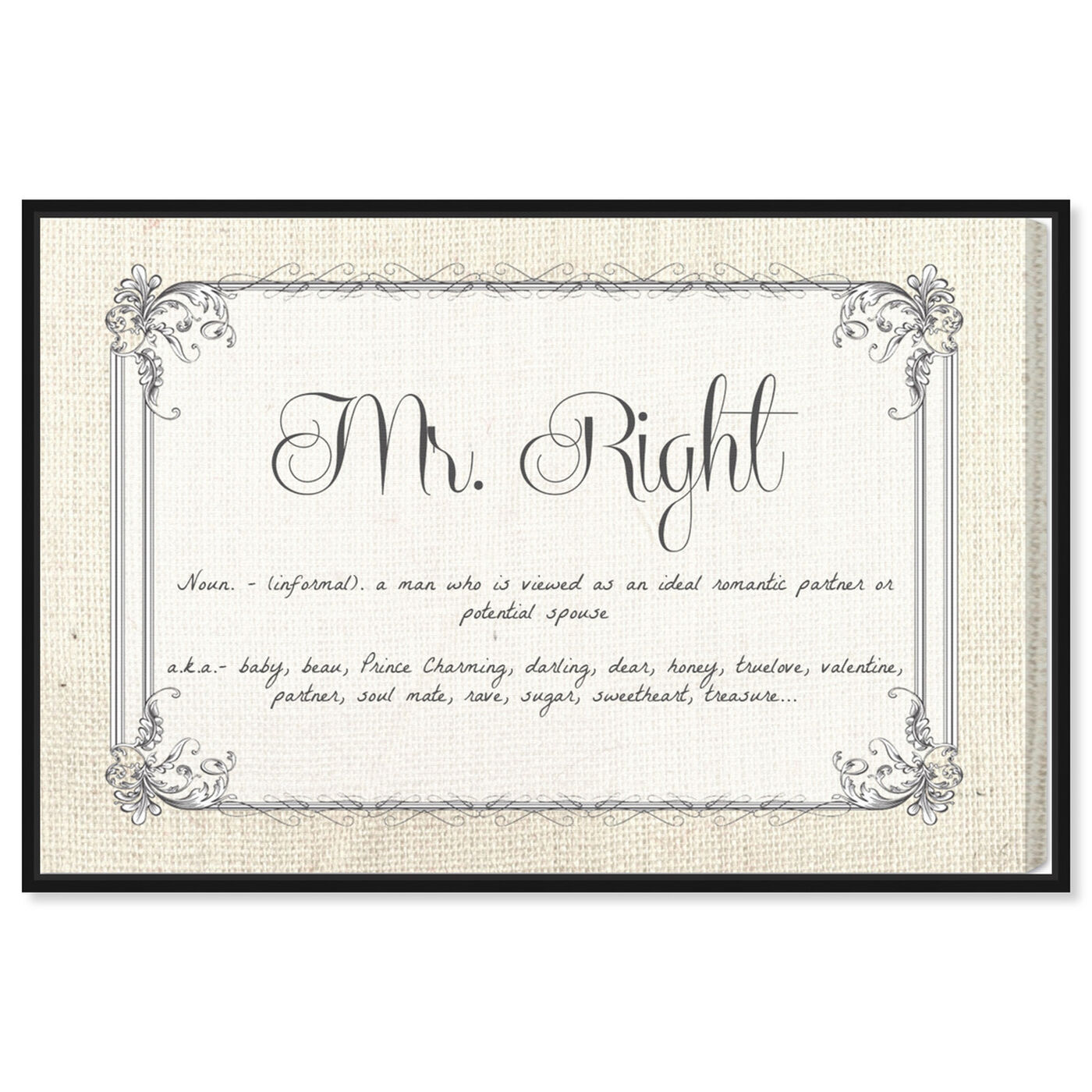 Front view of Mr Right featuring typography and quotes and love quotes and sayings art.