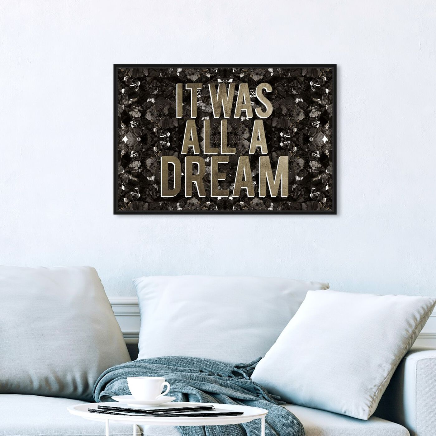 Hanging view of It Was All A Dream Champagne featuring typography and quotes and motivational quotes and sayings art.