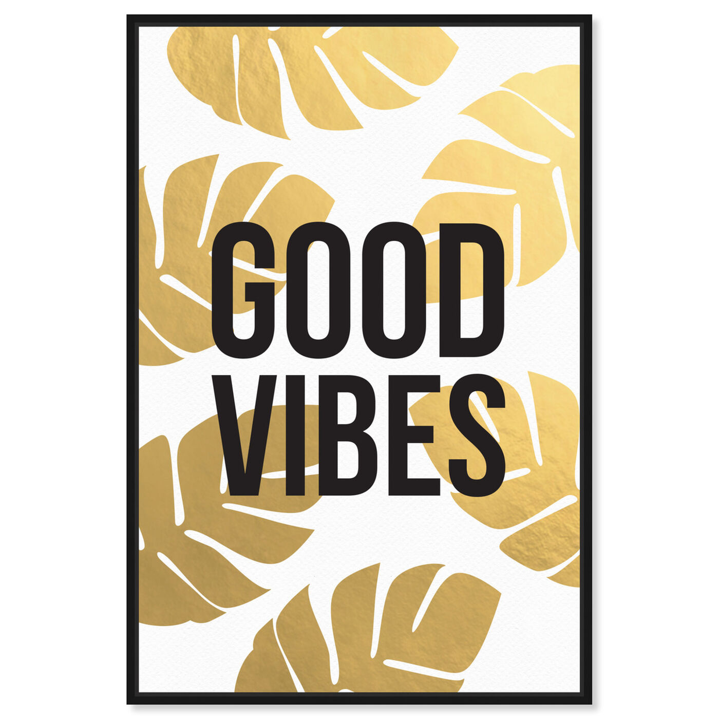 Front view of Good Vibes featuring typography and quotes and motivational quotes and sayings art.