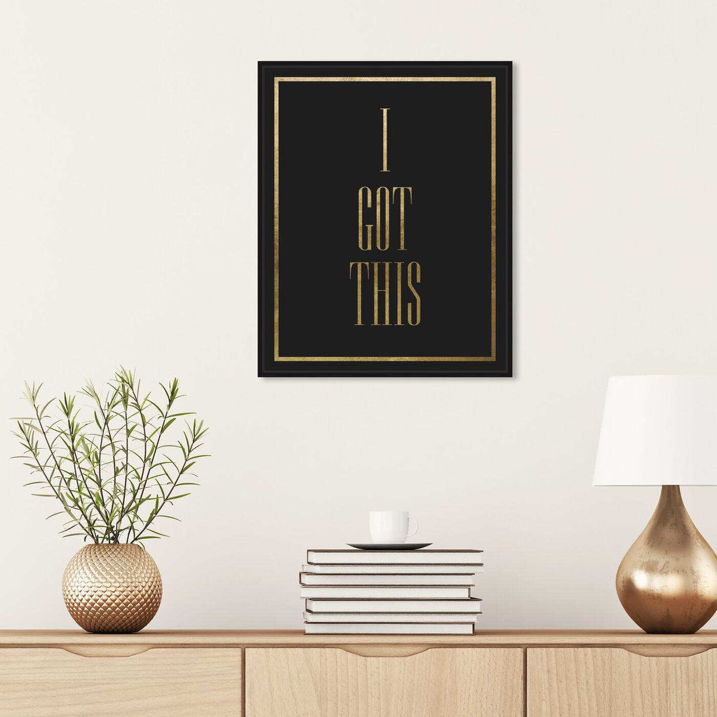 Hanging view of I Got This featuring typography and quotes and inspirational quotes and sayings art.