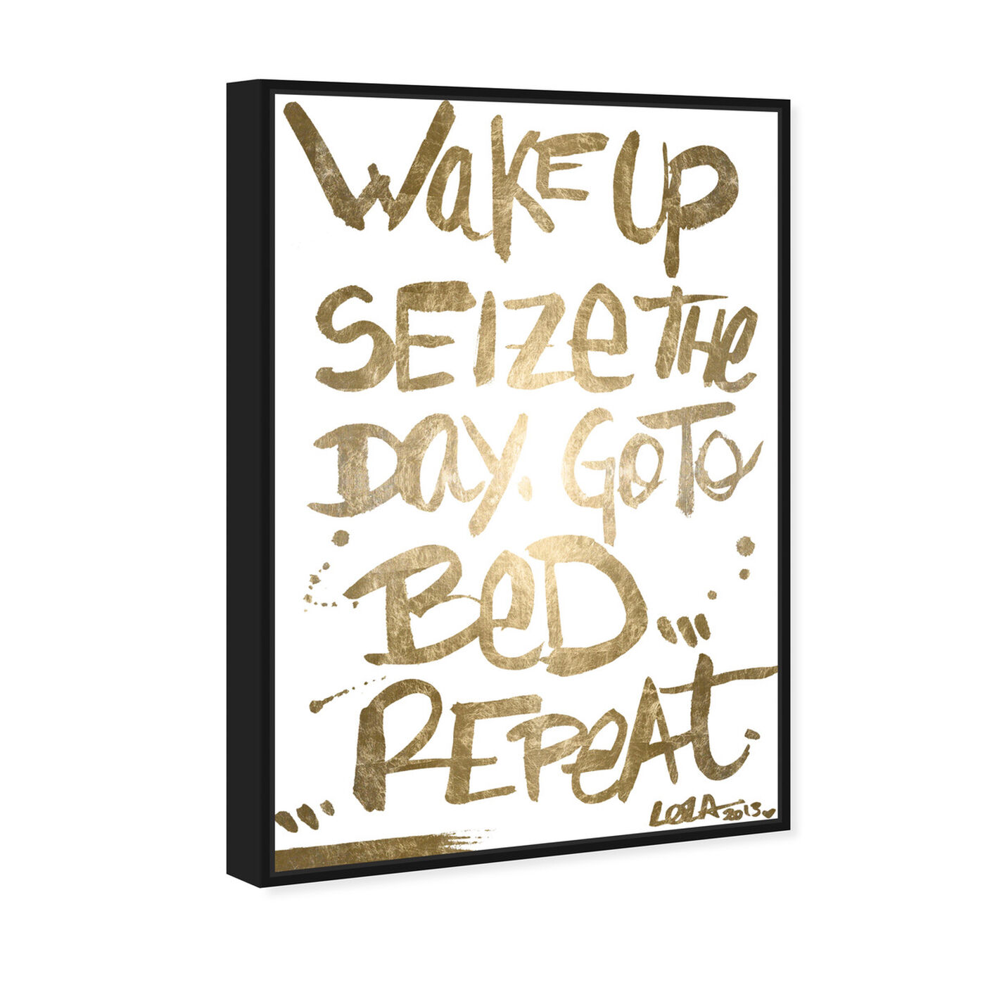 Angled view of Seize The Day Gold Foil featuring typography and quotes and motivational quotes and sayings art.