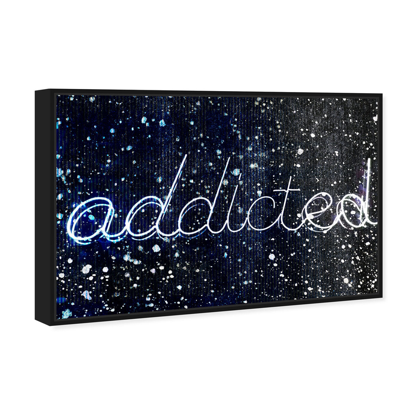 Angled view of Addicted featuring typography and quotes and quotes and sayings art.