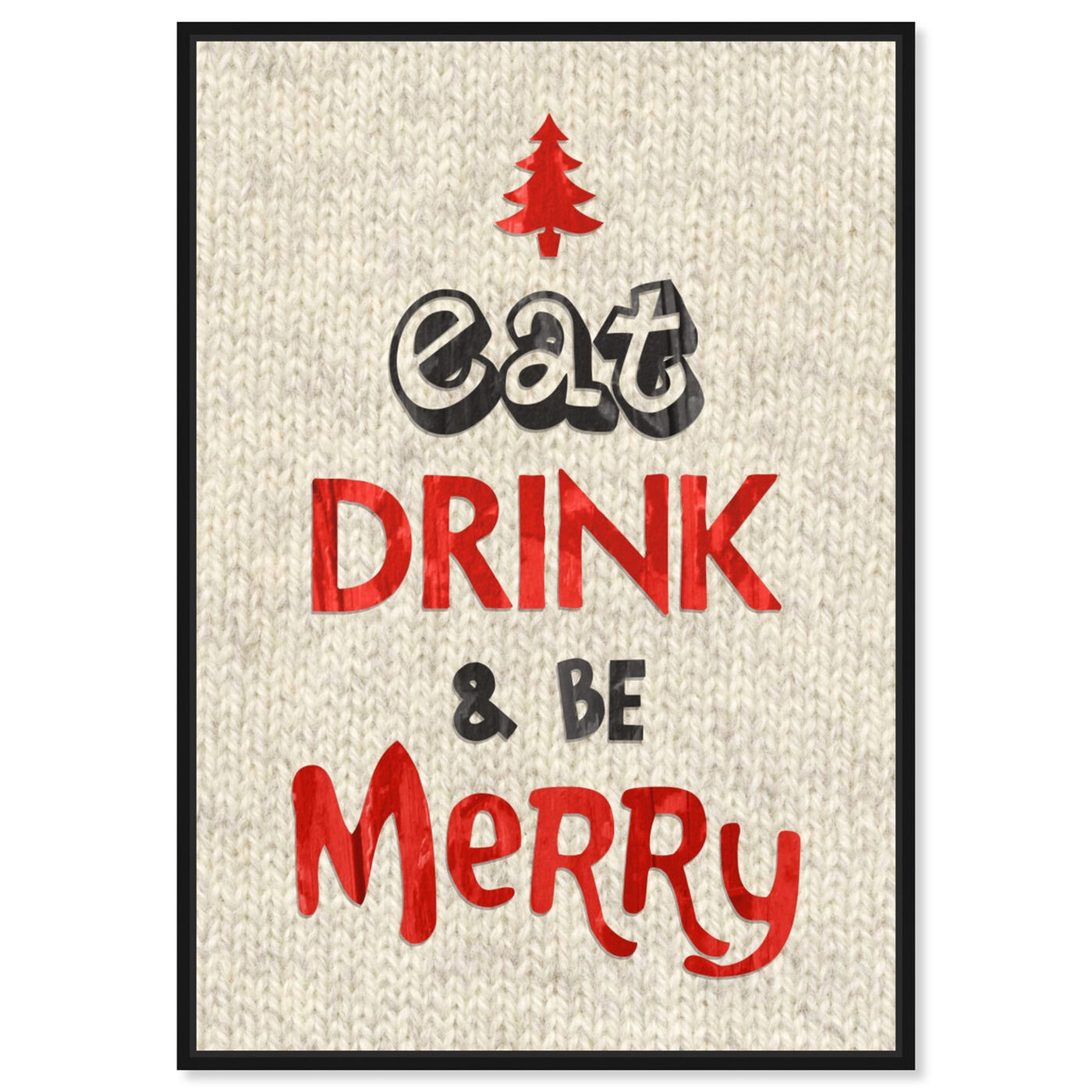 Front view of Eat Drink and Be Merry featuring holiday and seasonal and holidays art.