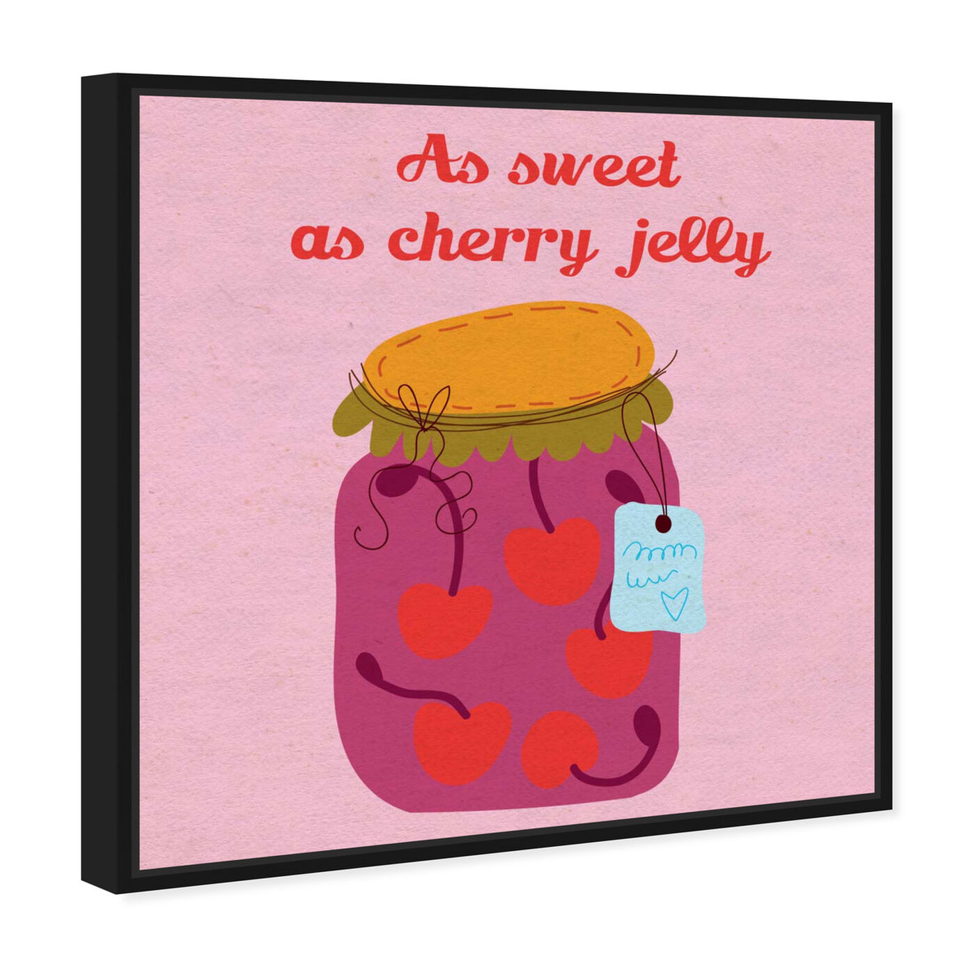 Angled view of Sweet Cherry featuring typography and quotes and love quotes and sayings art.