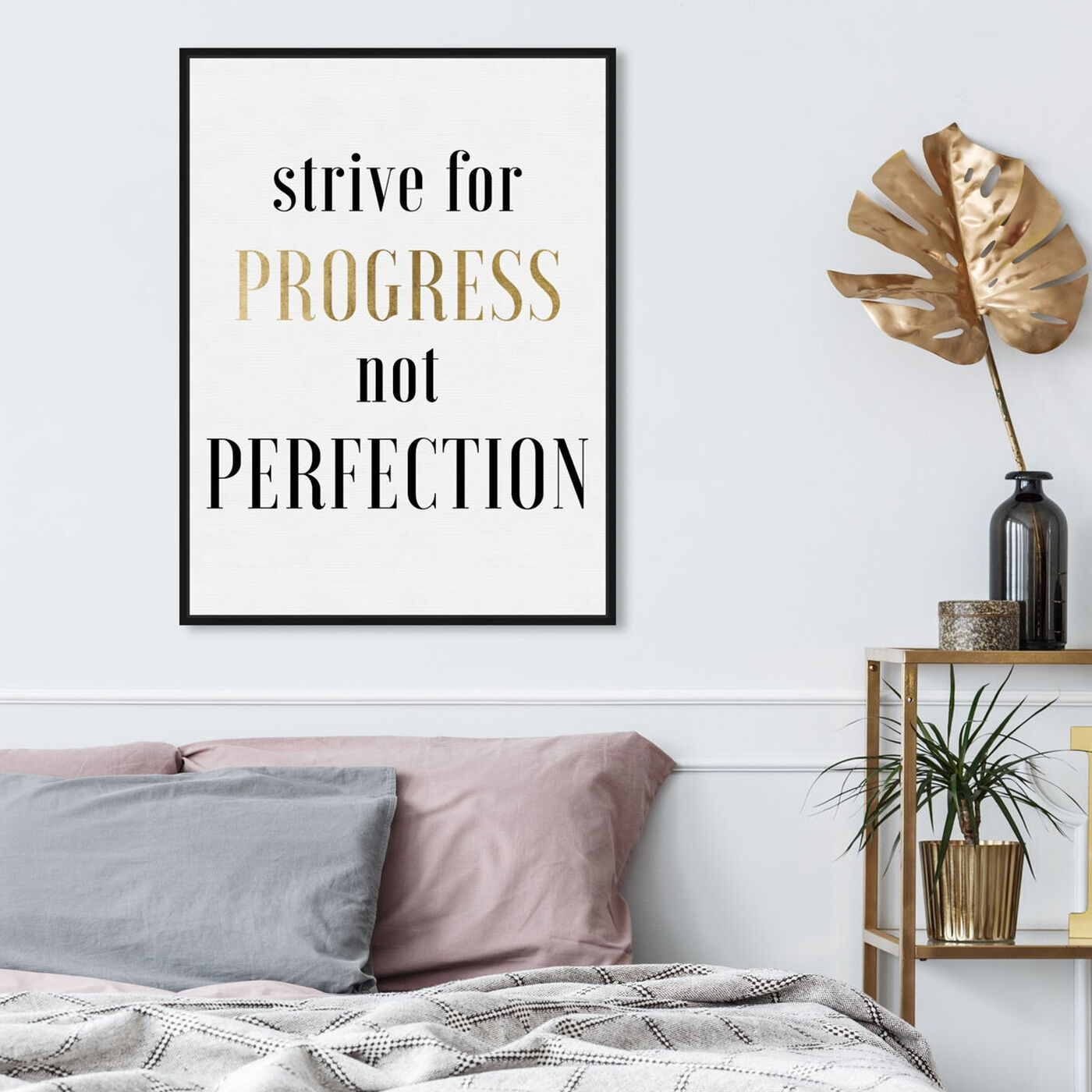 Hanging view of Strive For Progress featuring typography and quotes and motivational quotes and sayings art.
