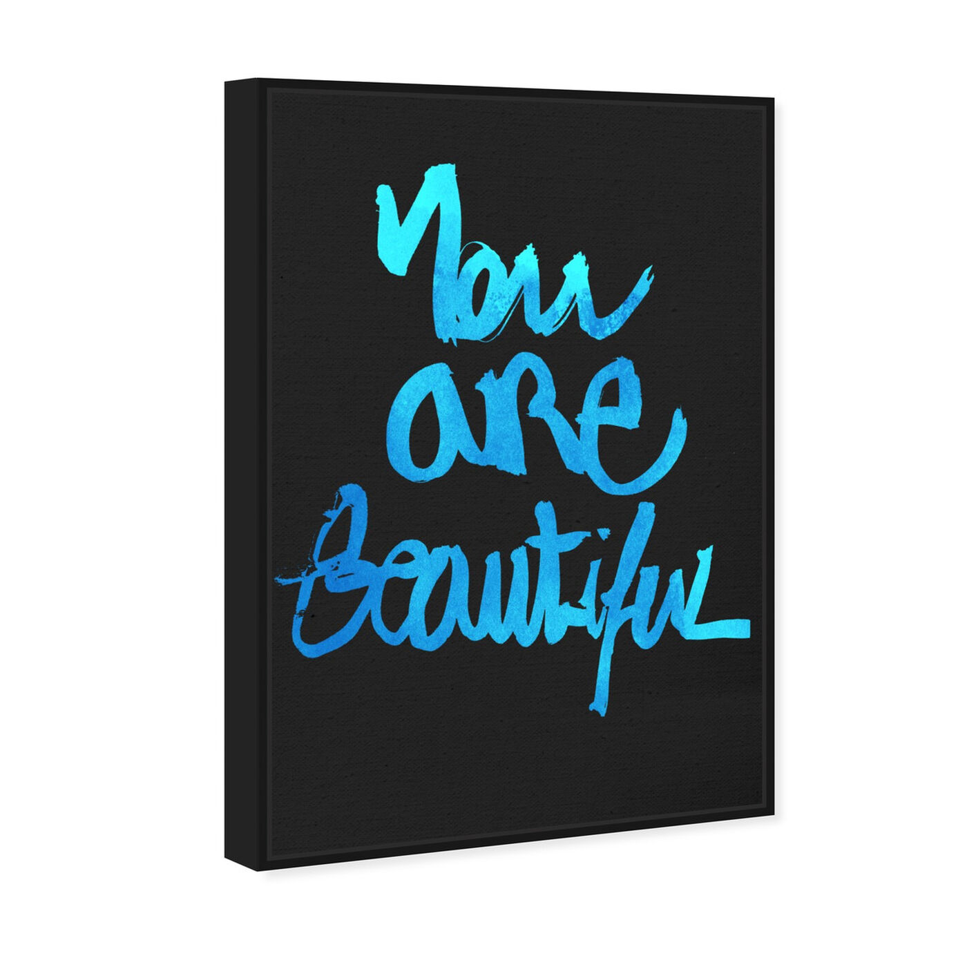 Angled view of You Really Are Blue featuring typography and quotes and beauty quotes and sayings art.