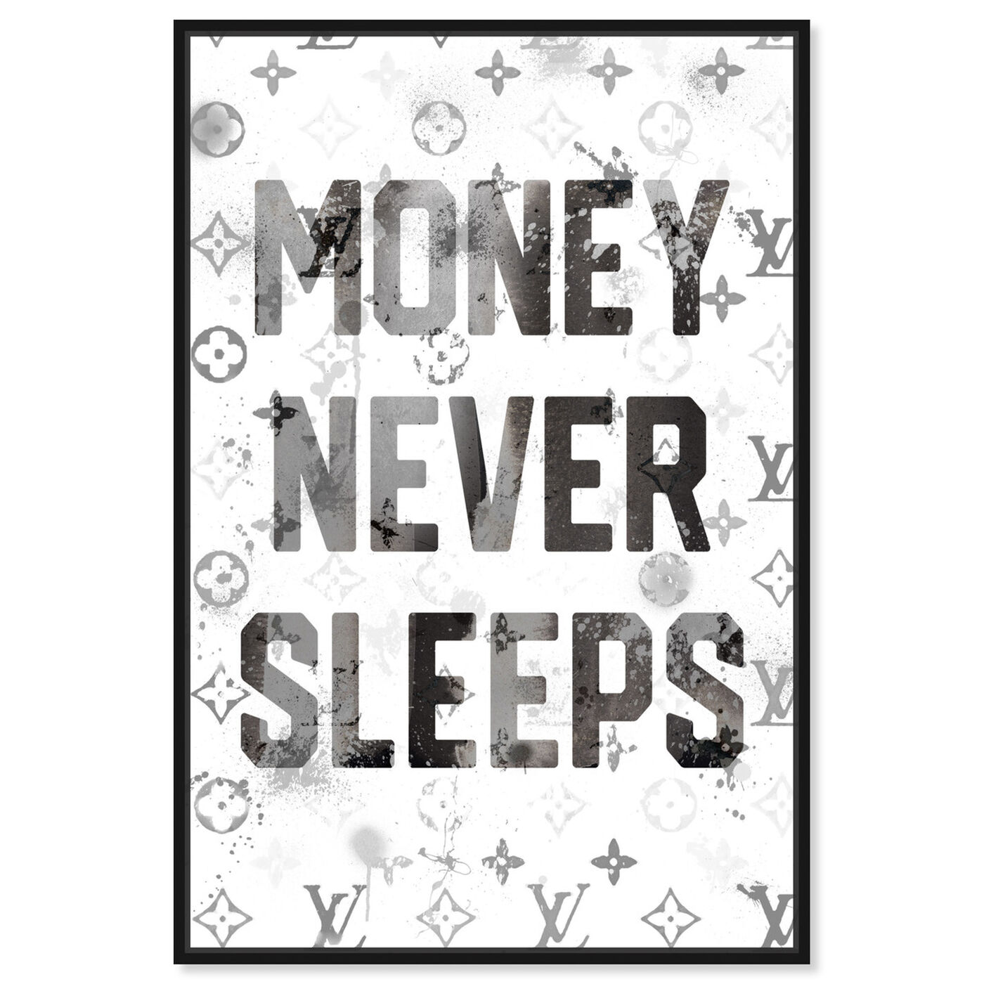 Front view of Money Never Sleeps featuring typography and quotes and motivational quotes and sayings art.