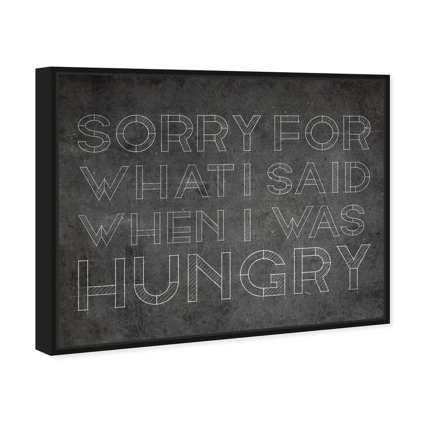 Angled view of Hungry featuring typography and quotes and funny quotes and sayings art.