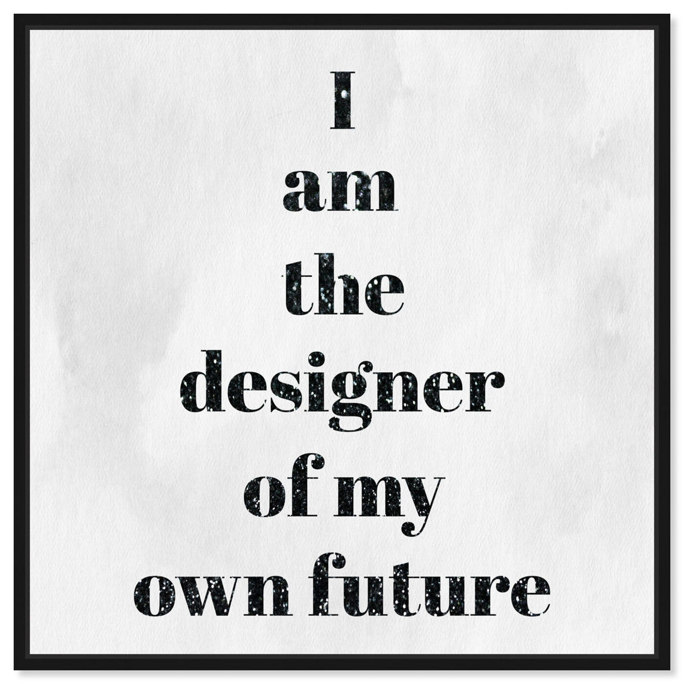Front view of Designer of my future featuring typography and quotes and motivational quotes and sayings art.