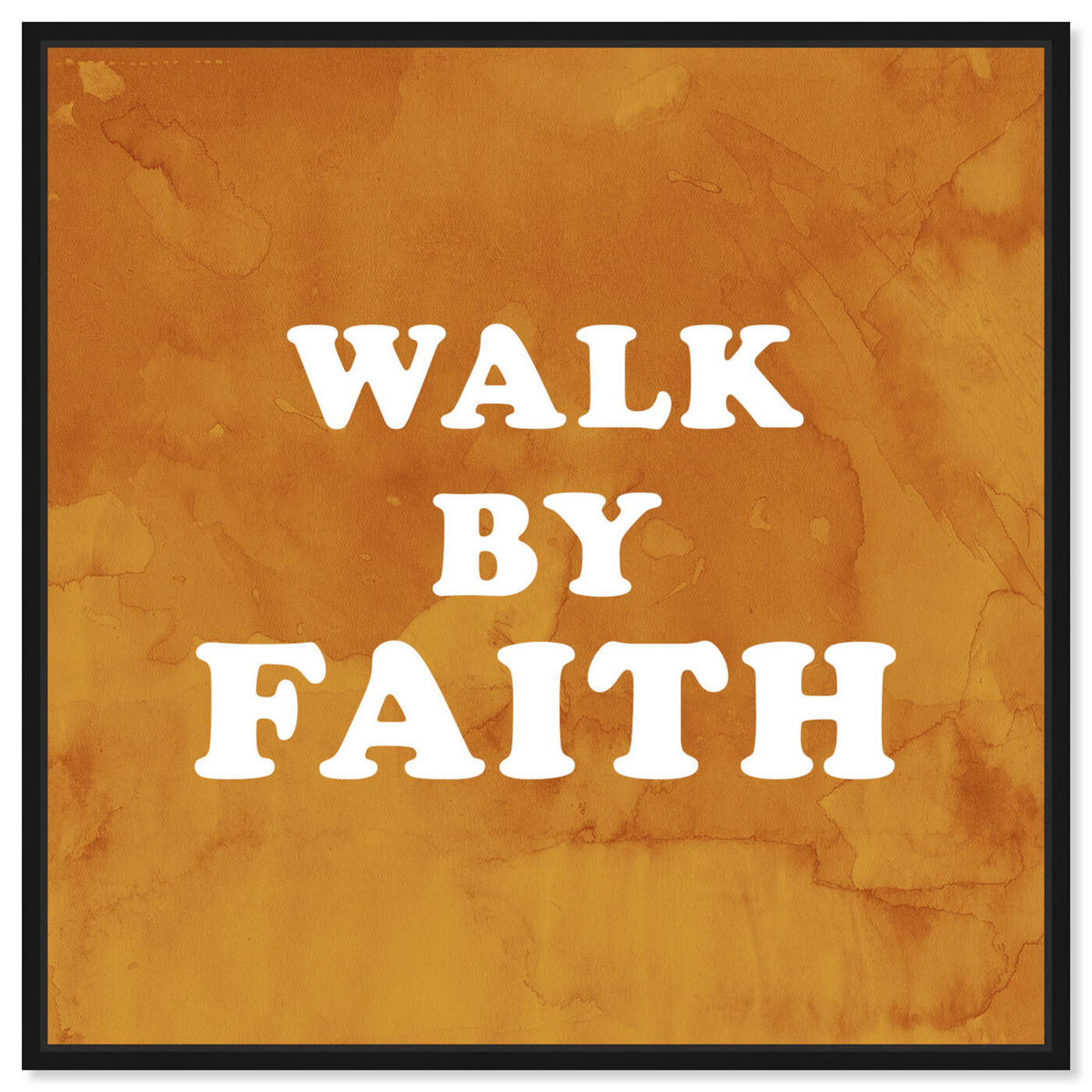 Front view of Walk By Faith featuring typography and quotes and inspirational quotes and sayings art.