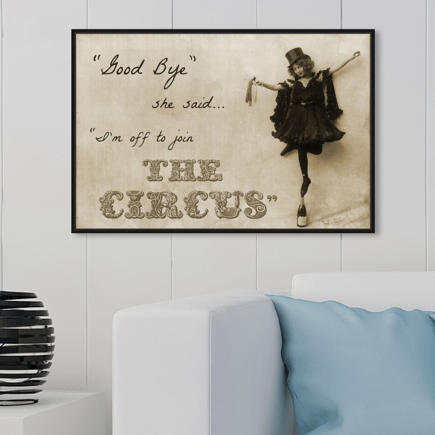 Hanging view of Join the Circus featuring typography and quotes and quotes and sayings art.