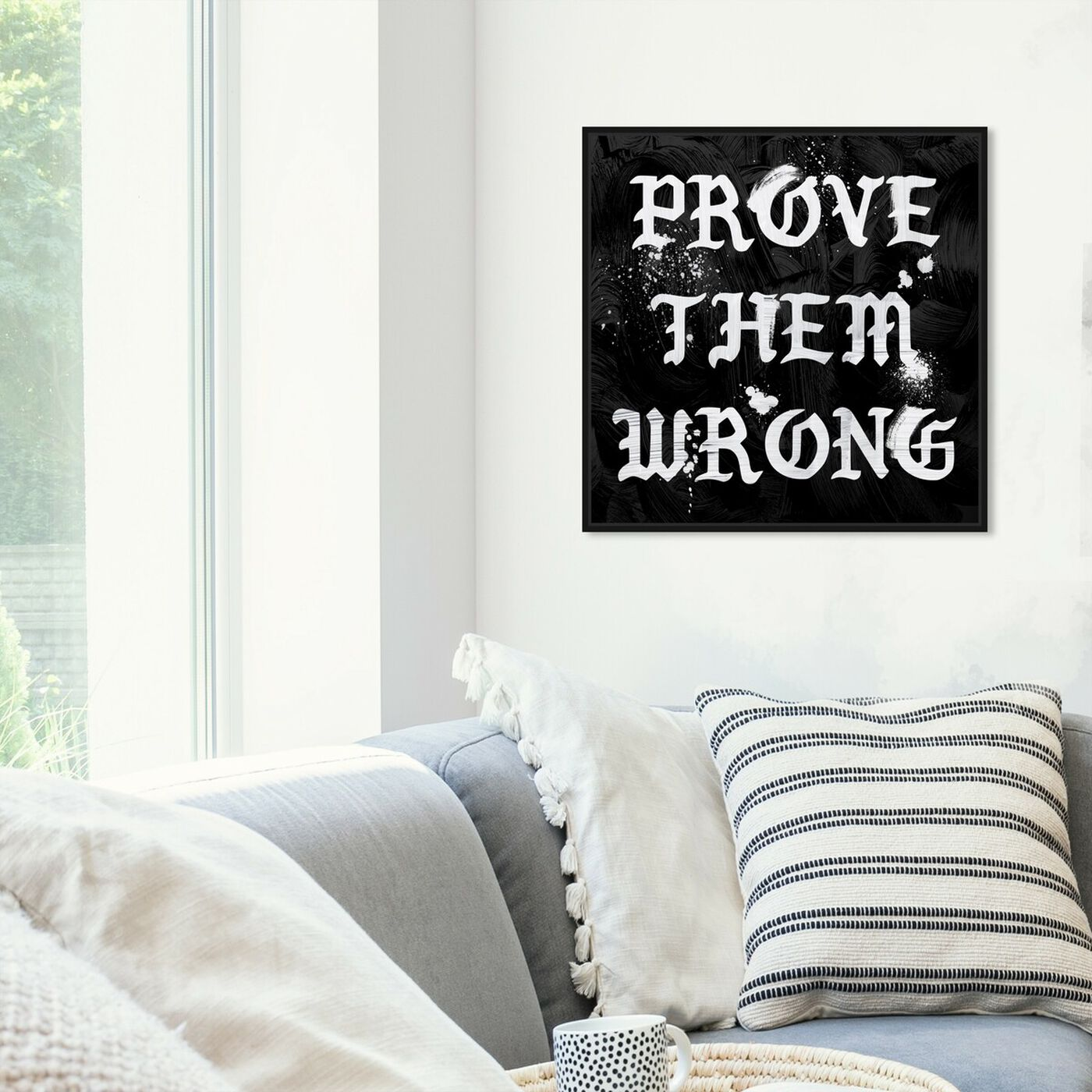 Hanging view of Prove Them Wrong featuring typography and quotes and motivational quotes and sayings art.