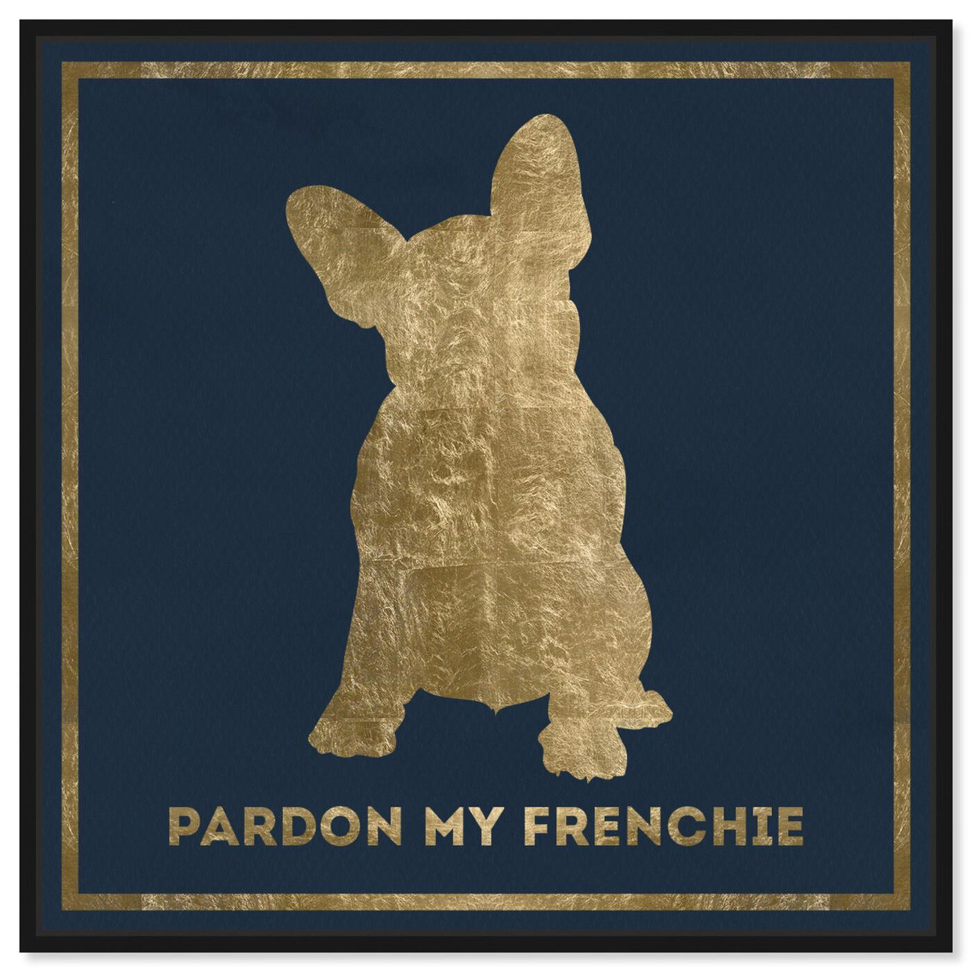 Front view of Frenchie featuring typography and quotes and fashion quotes and sayings art.