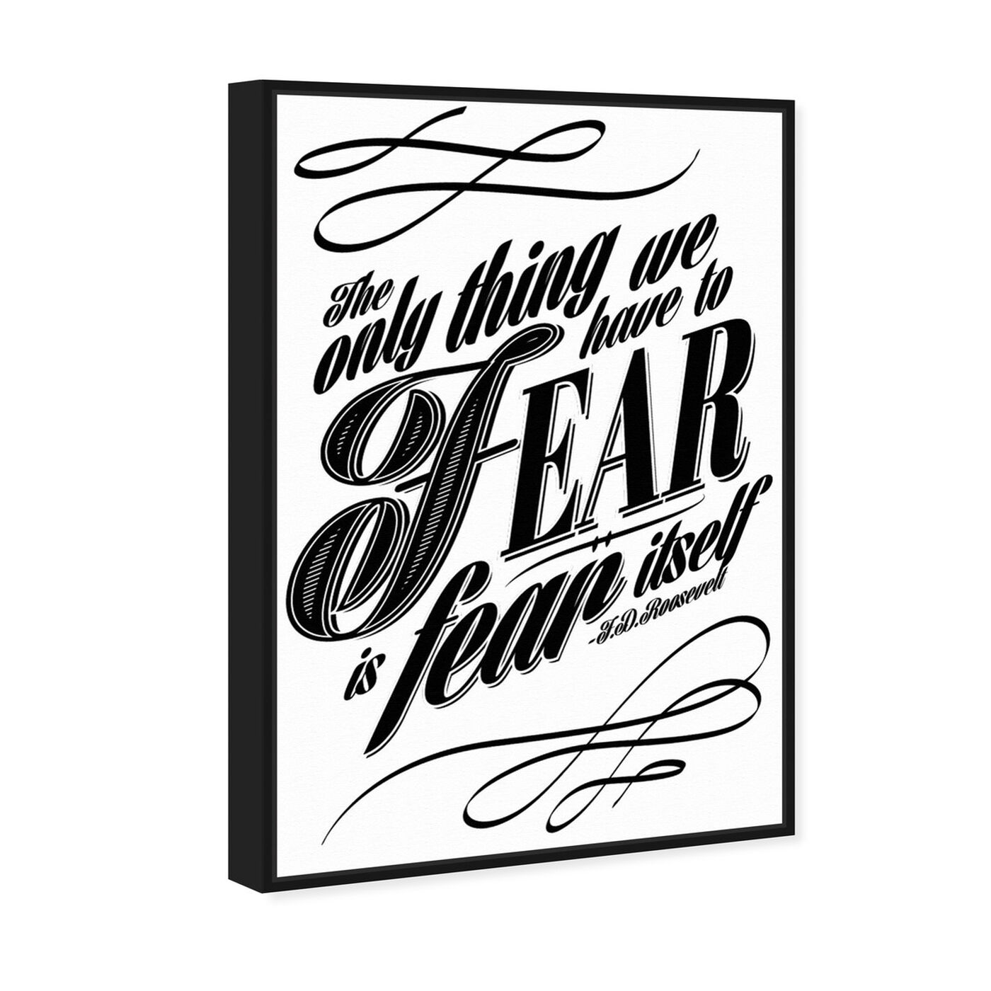 Angled view of The Fear featuring typography and quotes and motivational quotes and sayings art.