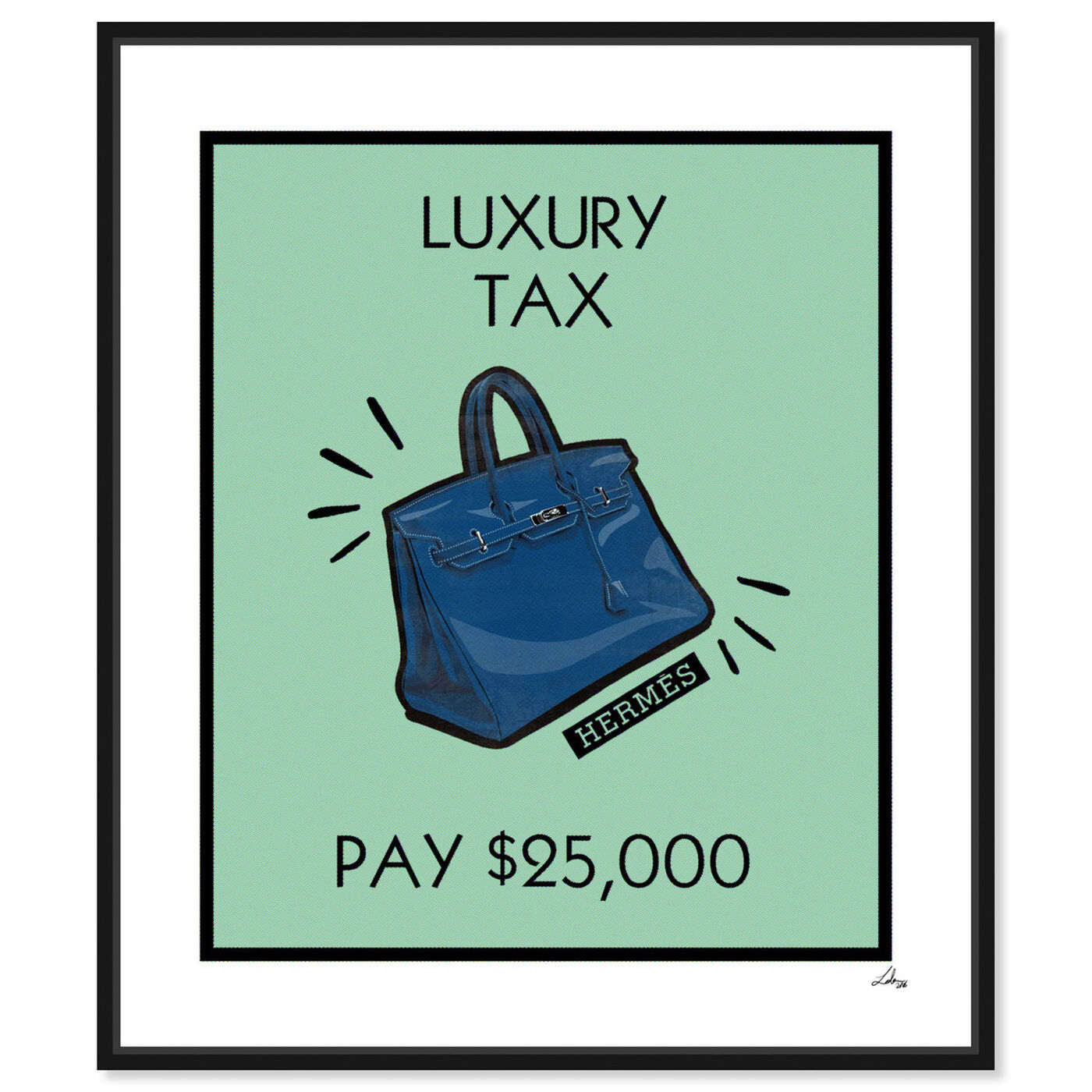 Front view of Luxury Tax Birkin featuring fashion and glam and handbags art.