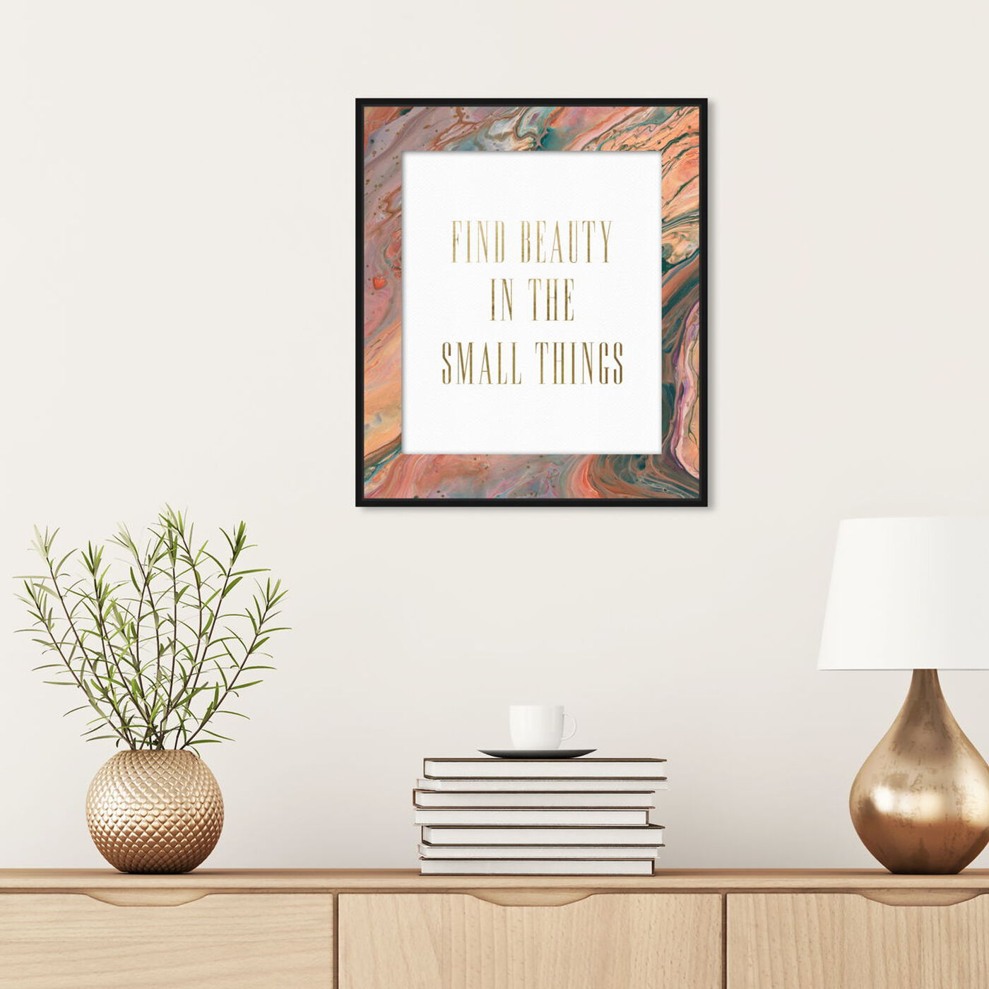 Hanging view of Beauty in the Small Things featuring typography and quotes and beauty quotes and sayings art.