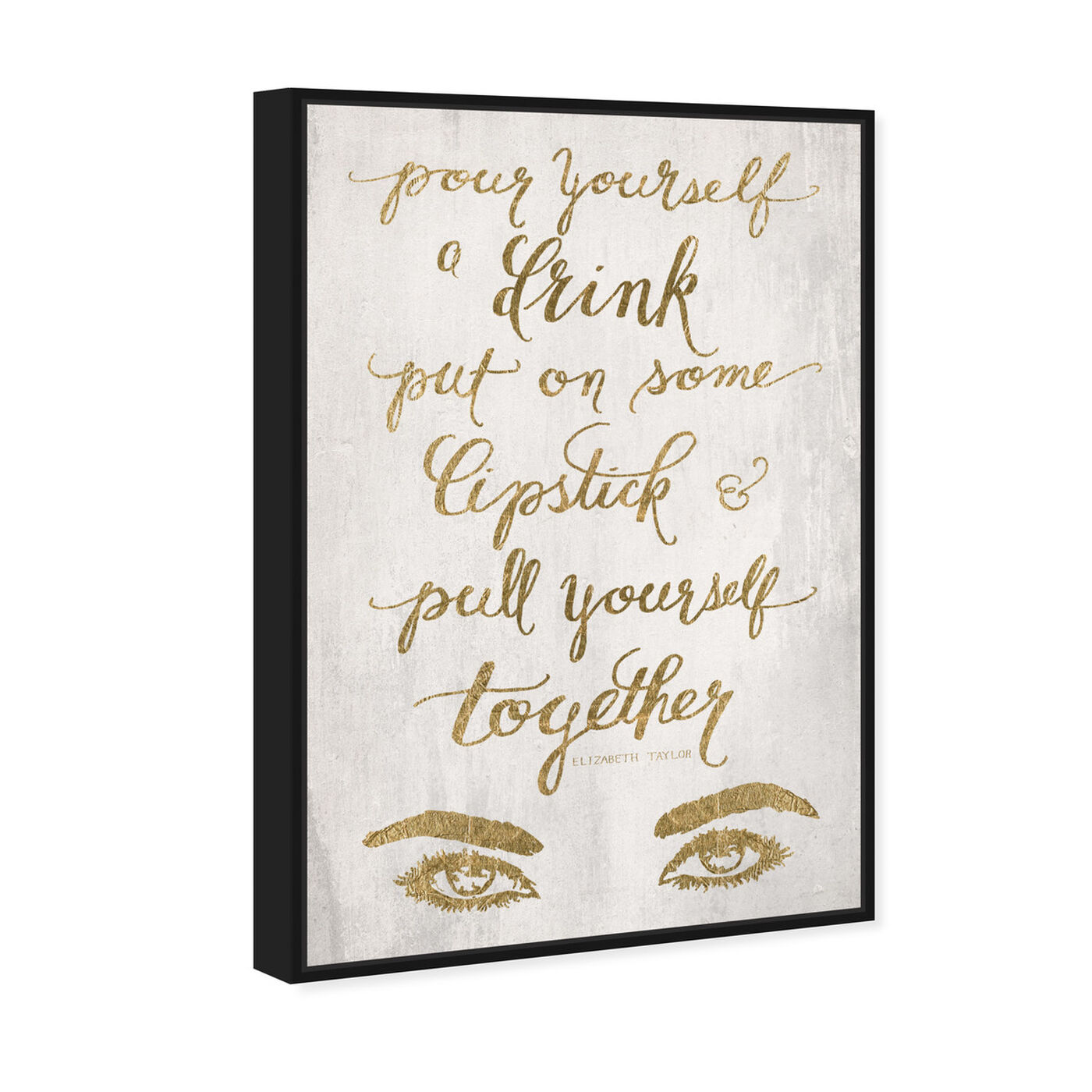 Angled view of Put On Some Lipstick GOLD featuring typography and quotes and fashion quotes and sayings art.
