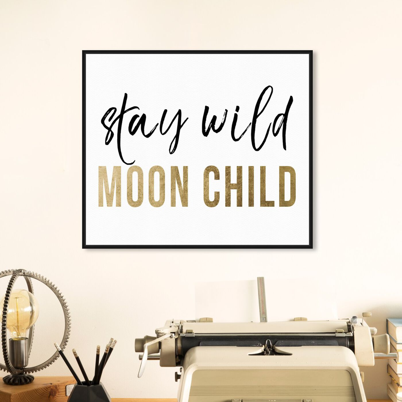 Hanging view of Stay Wild Moon Child featuring typography and quotes and motivational quotes and sayings art.